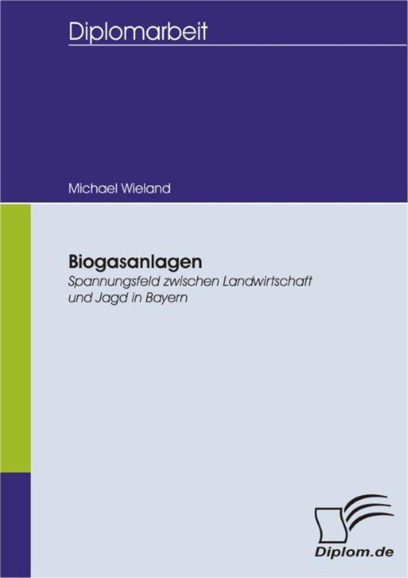 Biogasanlagen: Spannungsfeld zwischen Landwirtschaft und Jagd in ...