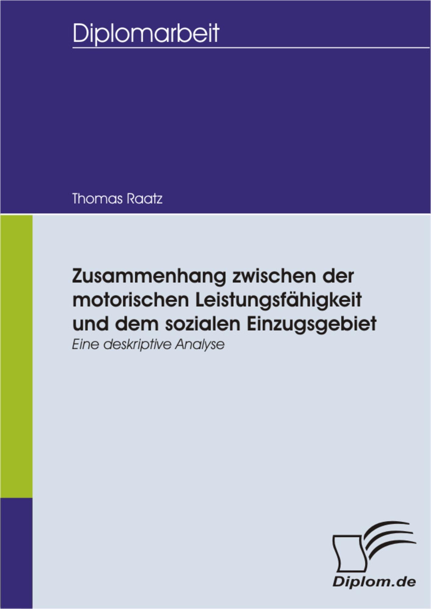 Zusammenhang zwischen der motorischen Leistungsfähigkeit und dem ...