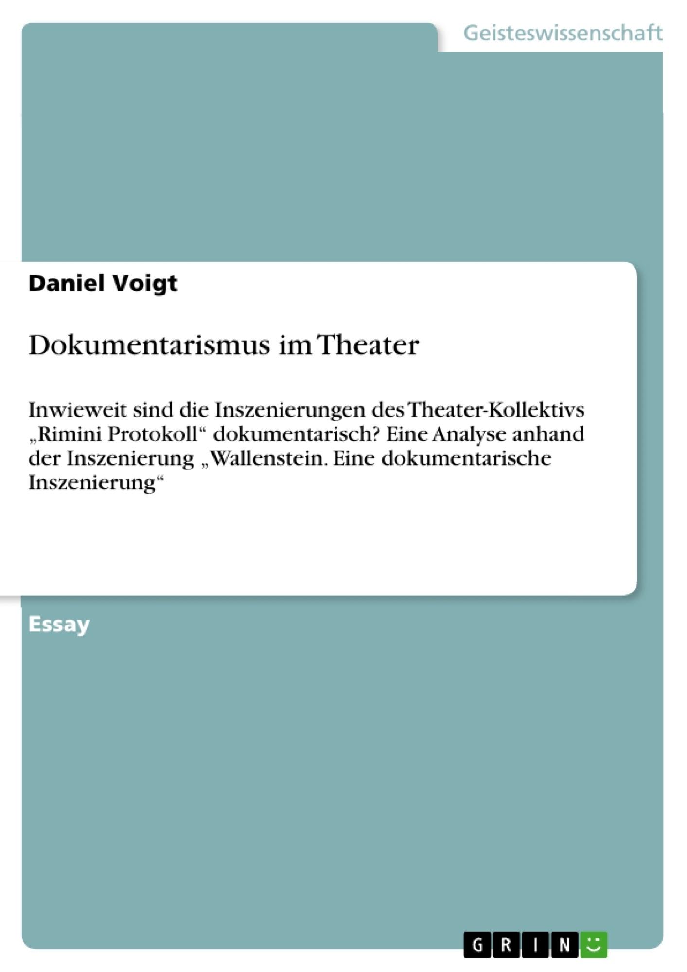 Titel: Dokumentarismus im Theater
