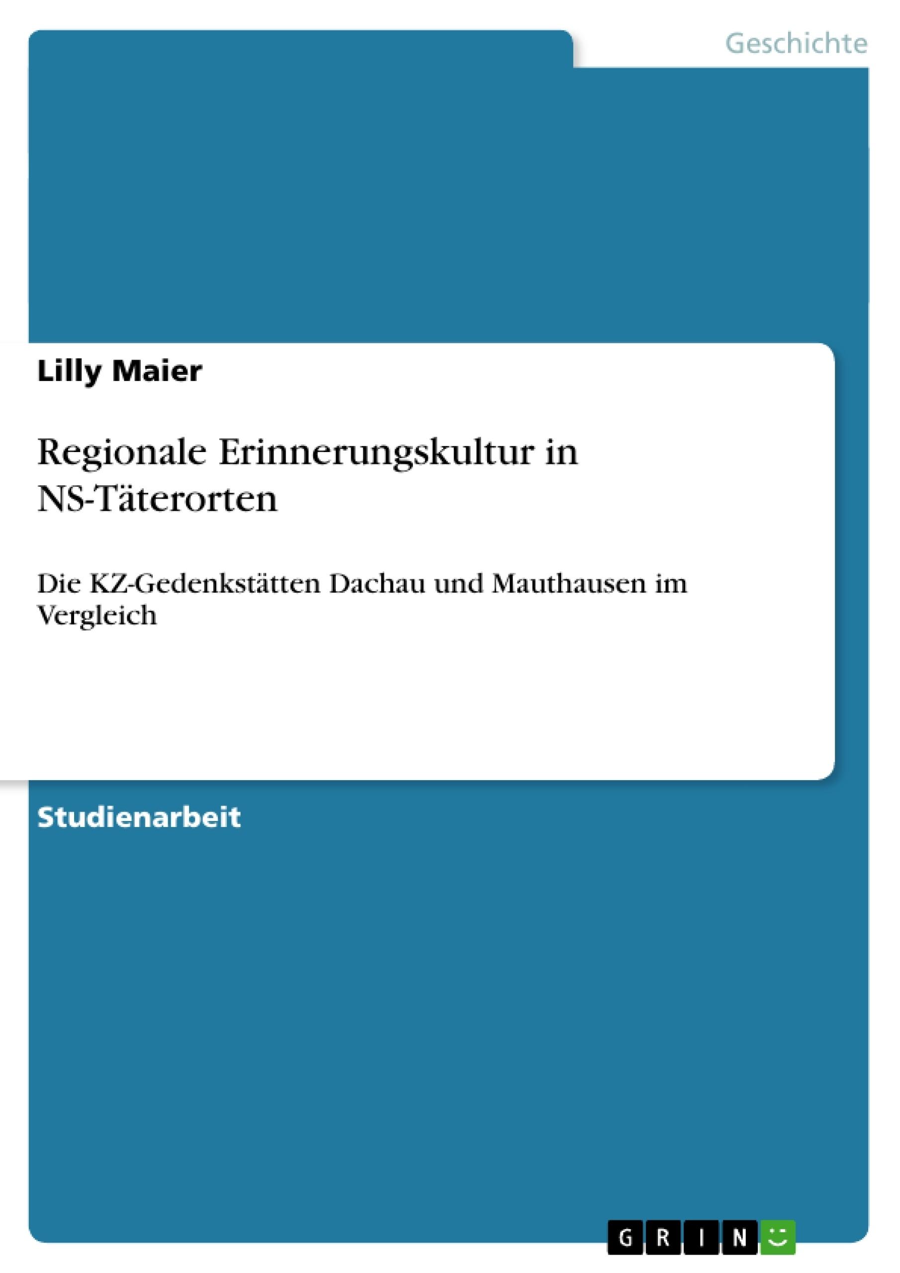 Titel: Regionale Erinnerungskultur in NS-Täterorten