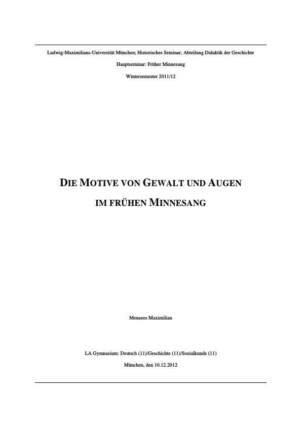 Titel: Motive im Minnesang. Gewalt und Augen