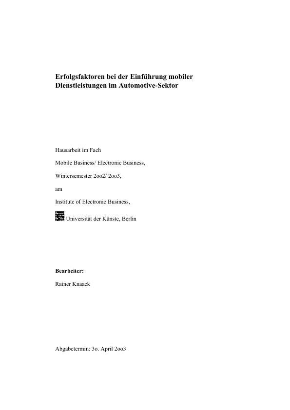 Titel: Erfolgsfaktoren bei der Einführung mobiler Dienstleistungen im Automotive-Sektor