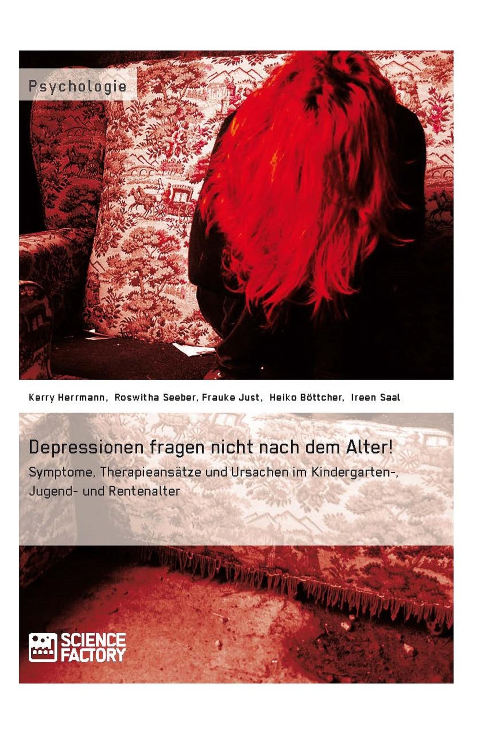 Titel: Depressionen fragen nicht nach dem Alter!