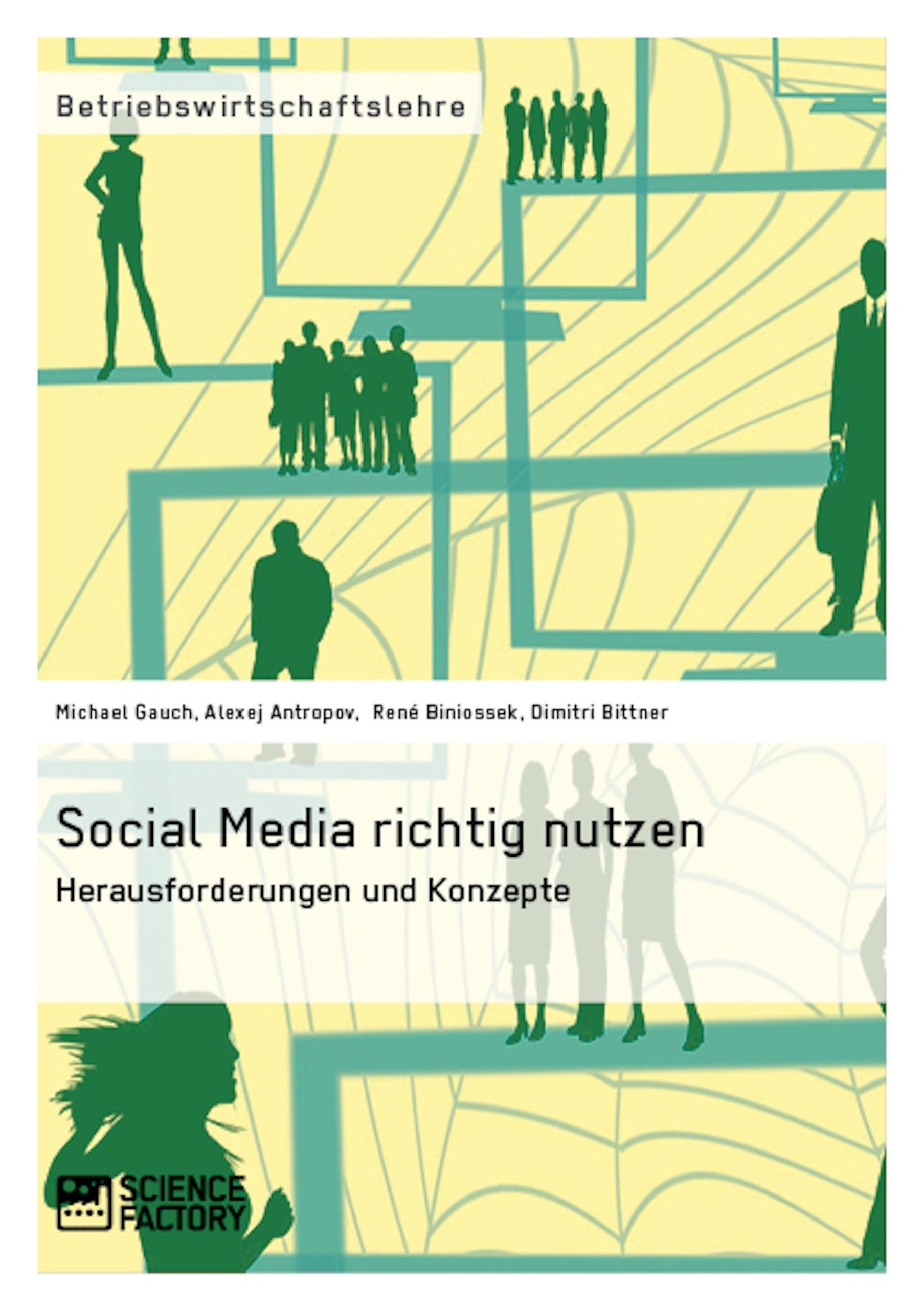 Titel: Social Media richtig nutzen