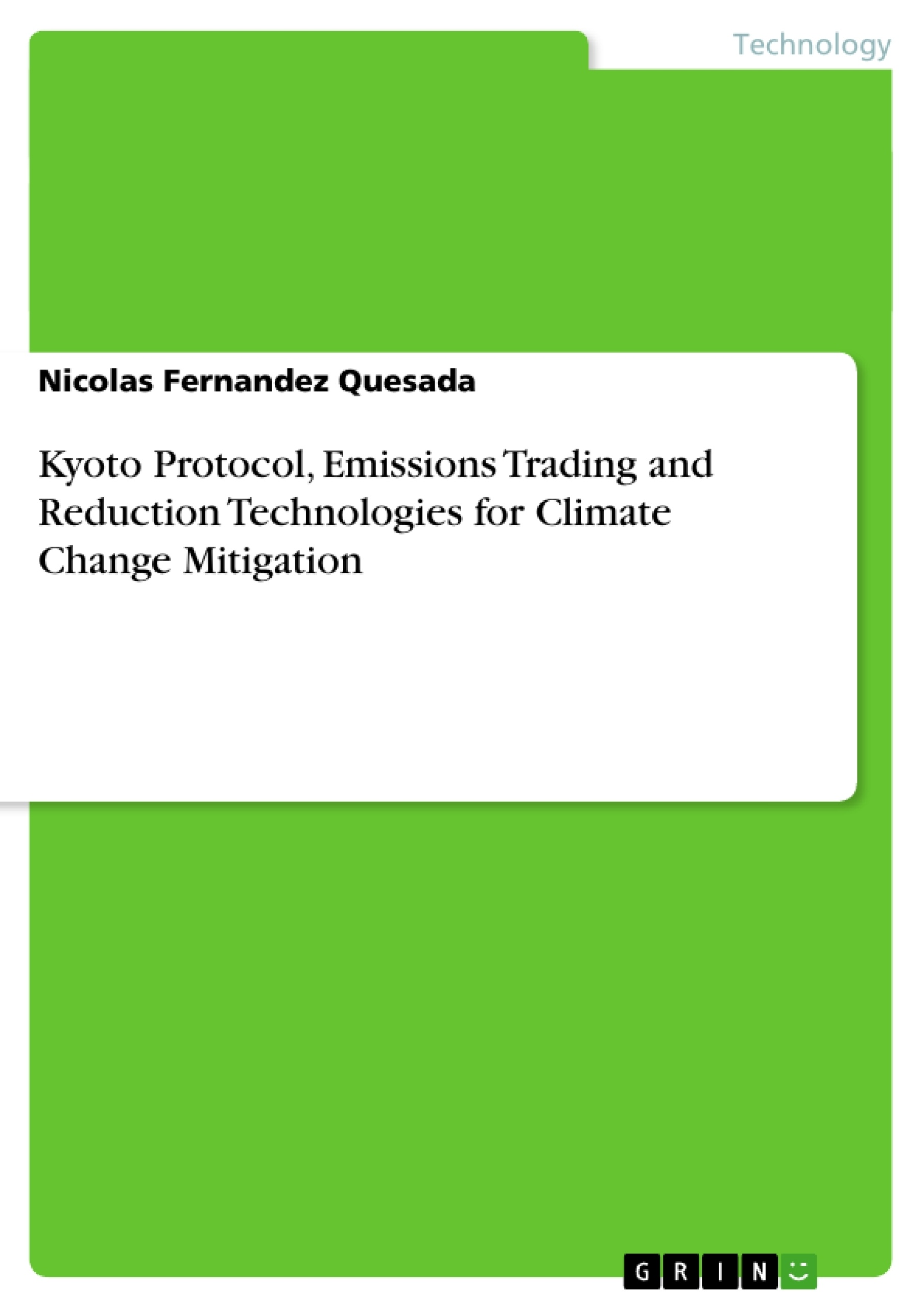 Title: Kyoto Protocol, Emissions Trading and Reduction Technologies for Climate Change Mitigation