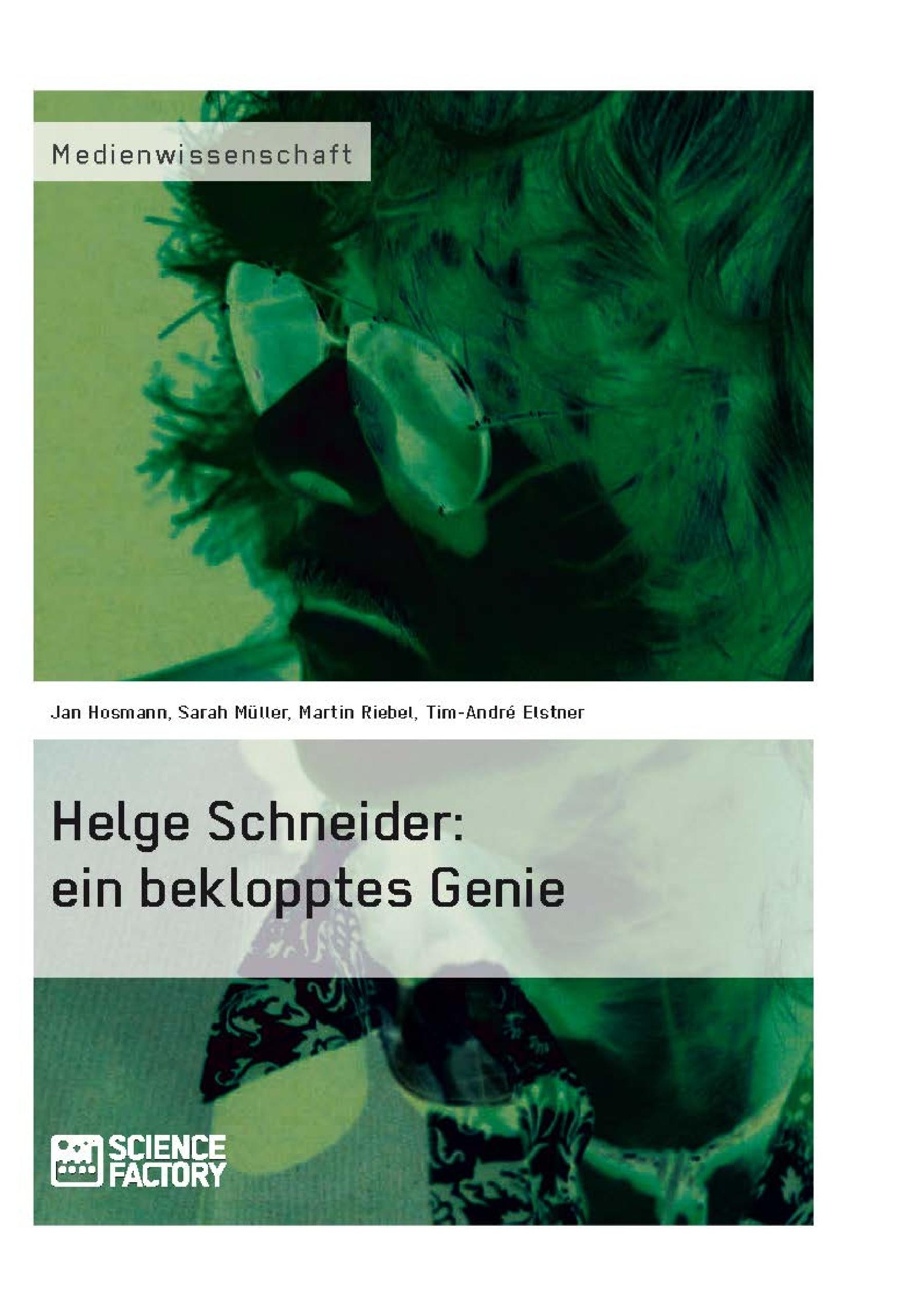 Titel: Helge Schneider: ein beklopptes Genie