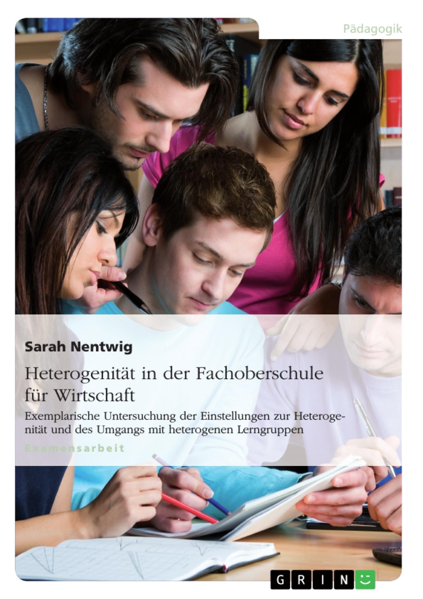 Titel: Heterogenität in der Fachoberschule für Wirtschaft