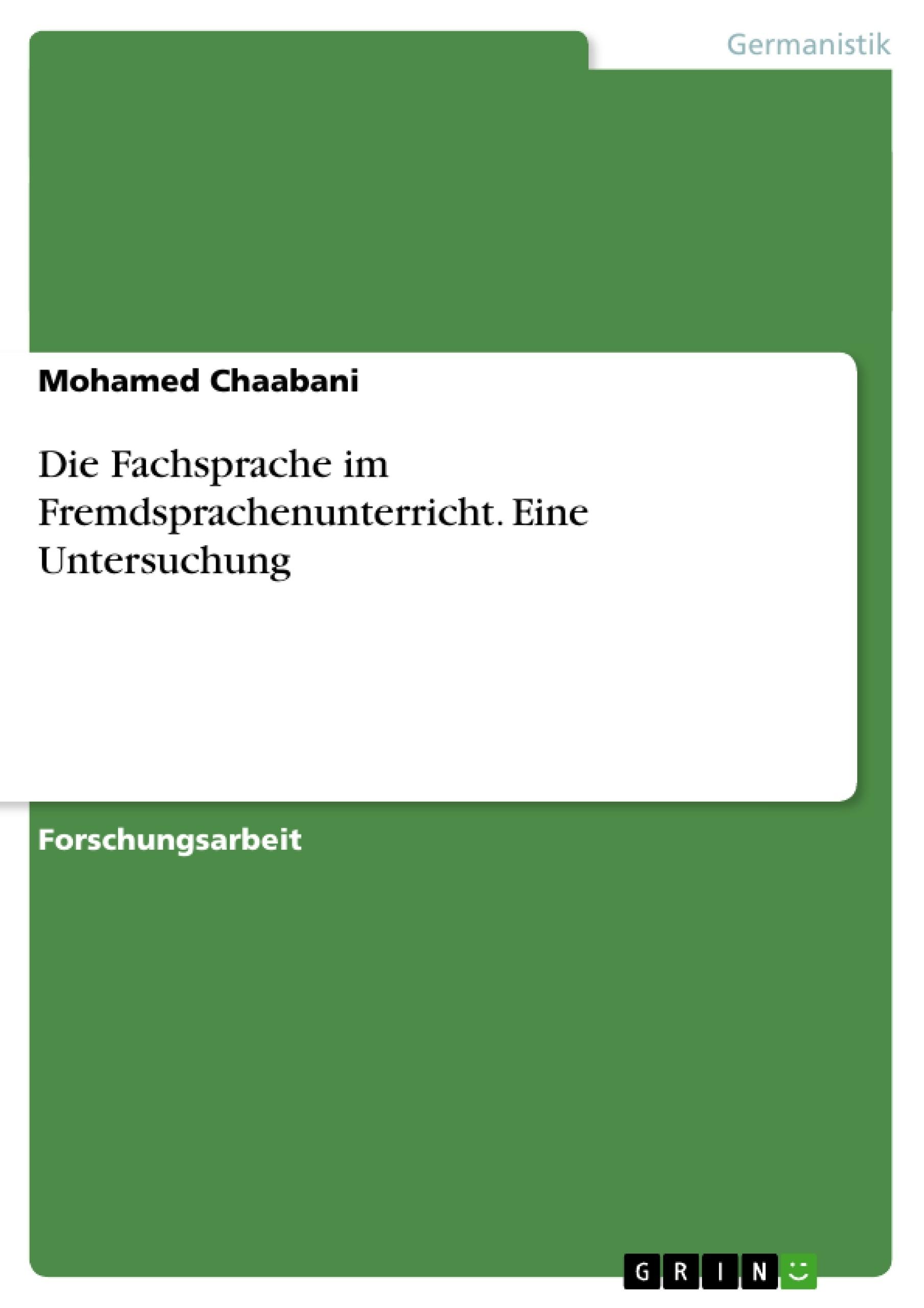 Titel: Die Fachsprache im Fremdsprachenunterricht. Eine Untersuchung