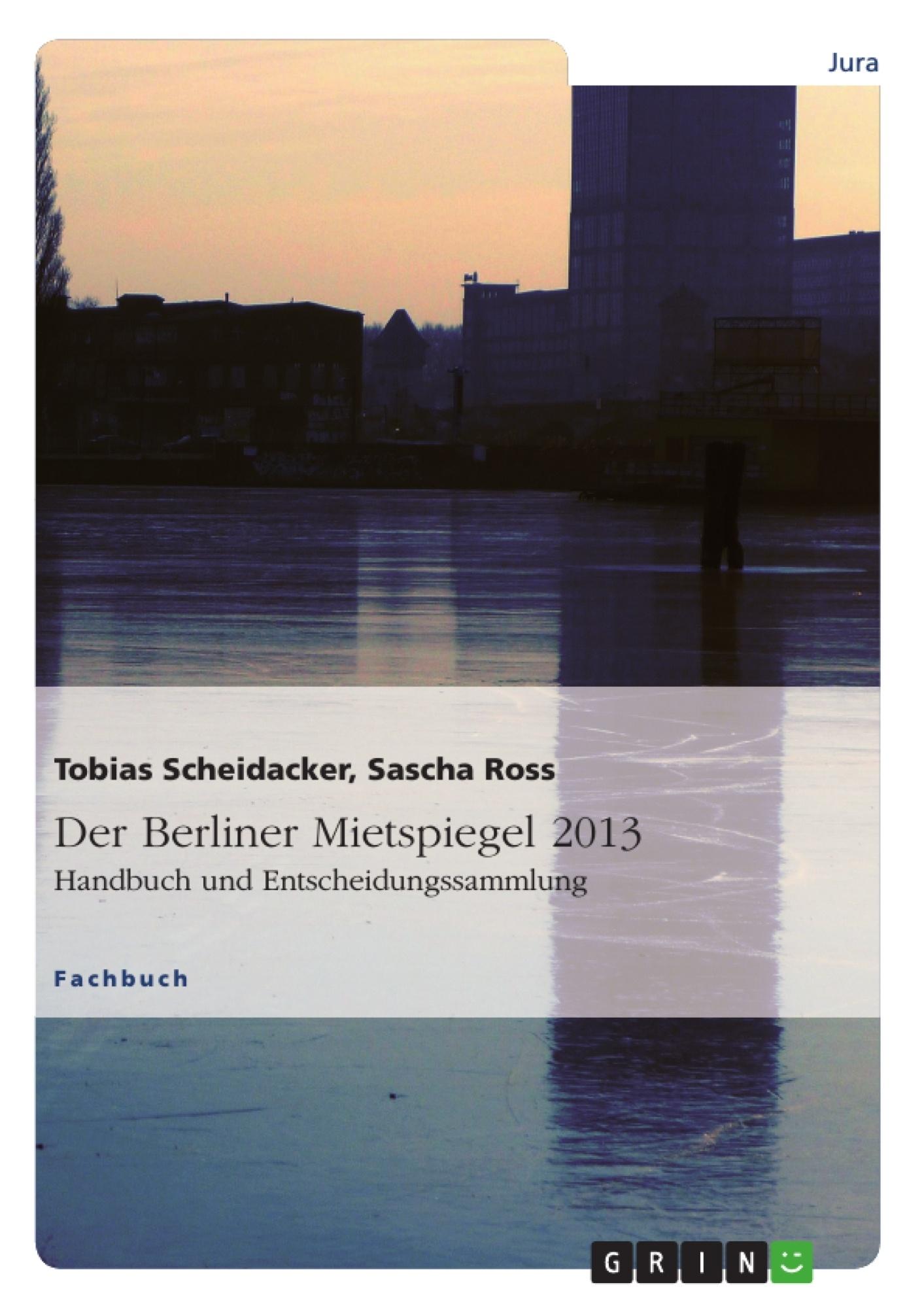 Titel: Der Berliner Mietspiegel 2013