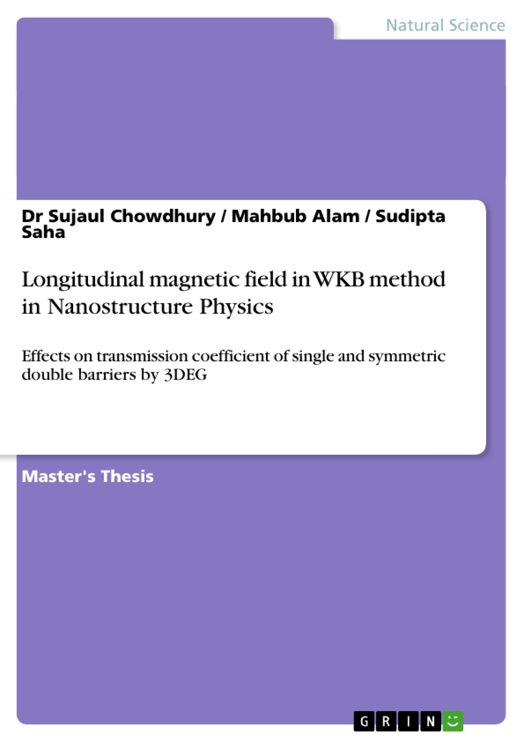 Title: Longitudinal Magnetic Field in WKB Method in Nanostructure Physics