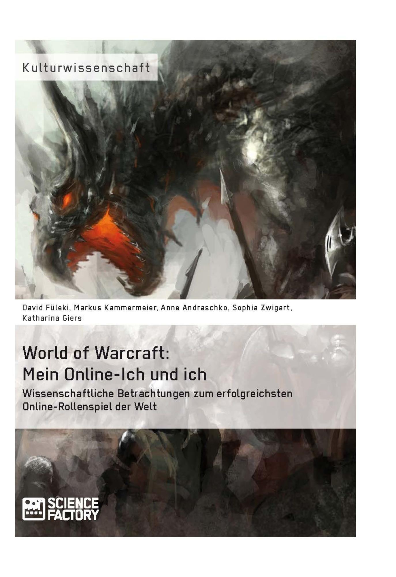 Titel: World of Warcraft: Mein Online-Ich und ich