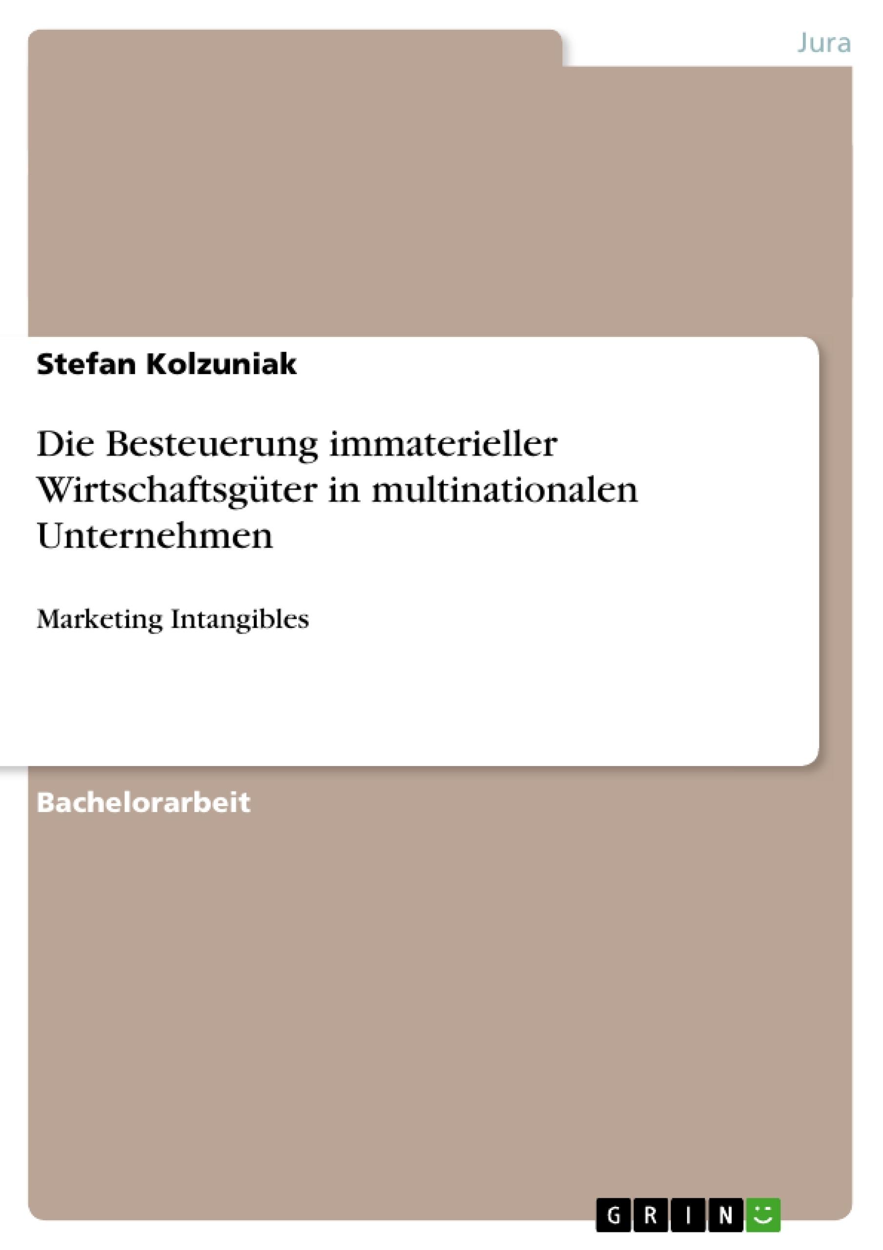 Titel: Die Besteuerung immaterieller  Wirtschaftsgüter in multinationalen Unternehmen