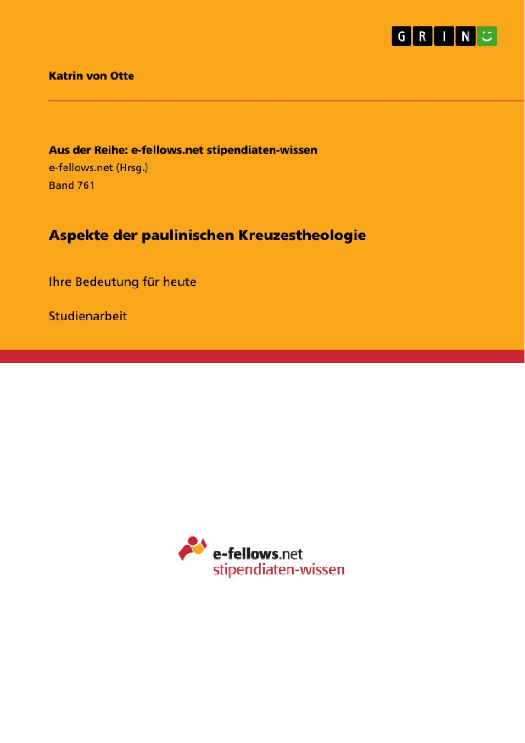Titel: Aspekte der paulinischen Kreuzestheologie