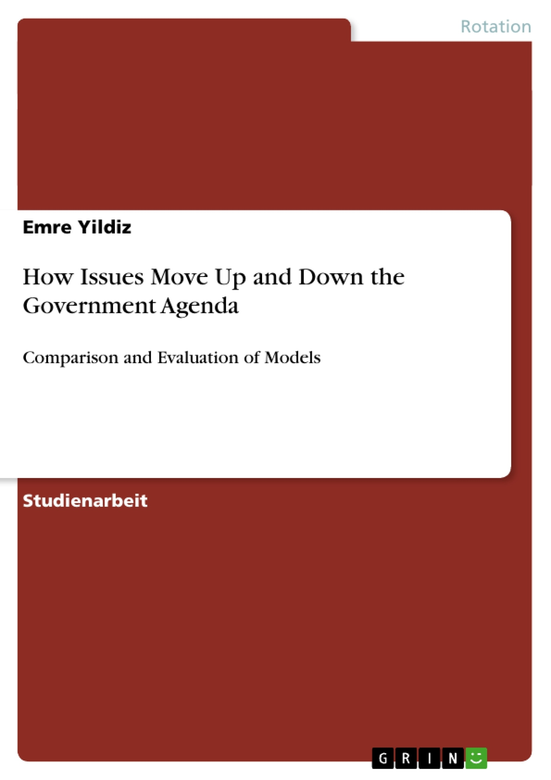 Titel: How Issues Move Up and Down the Government Agenda