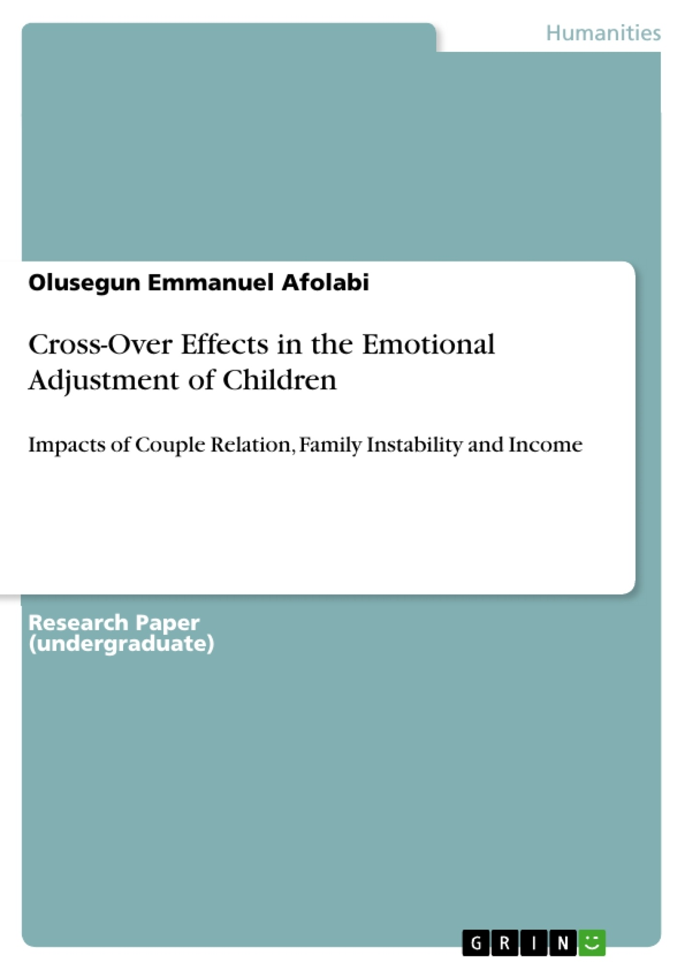 Title: Cross-Over Effects in the Emotional Adjustment of Children
