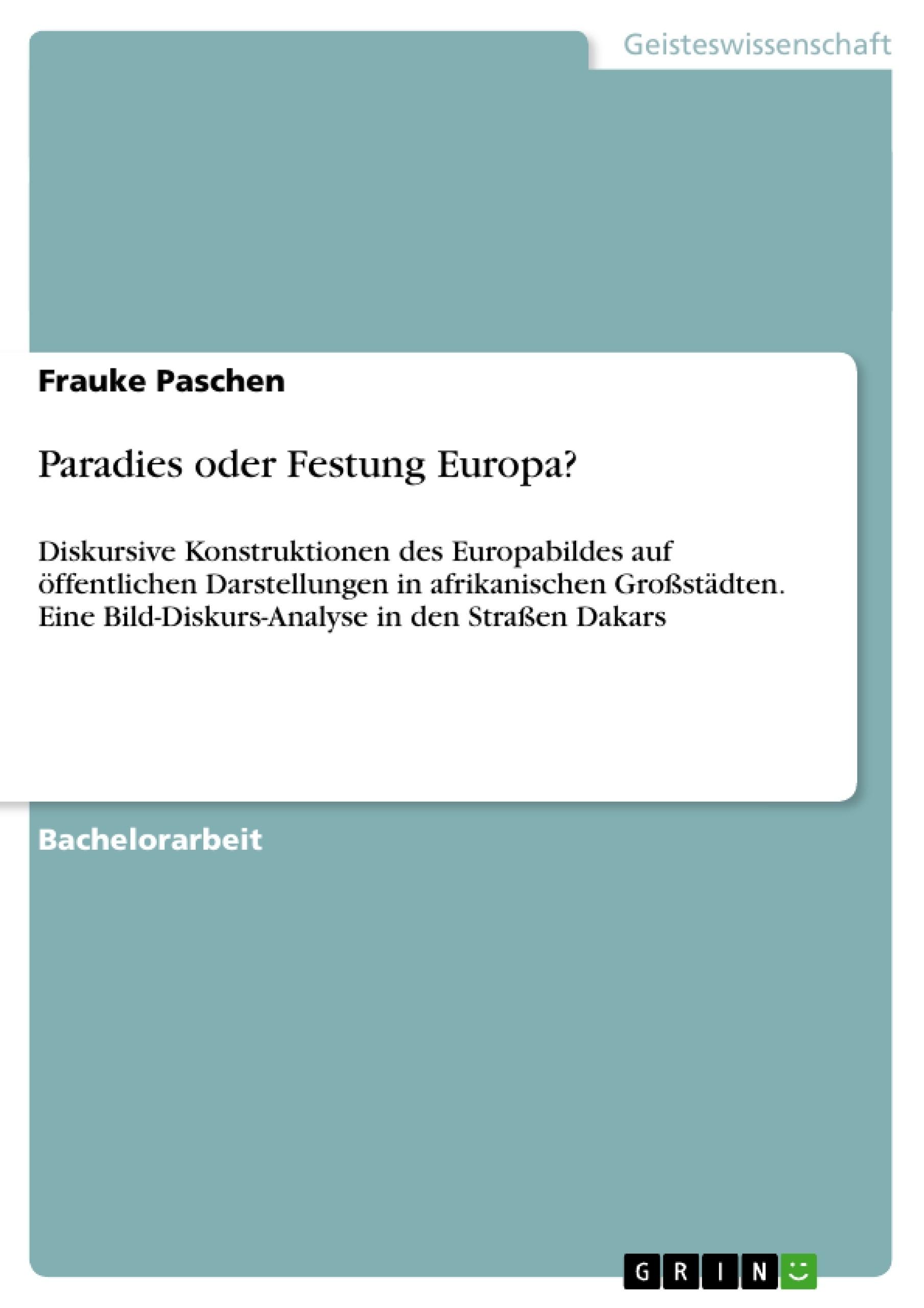 Titel: Paradies oder Festung Europa?