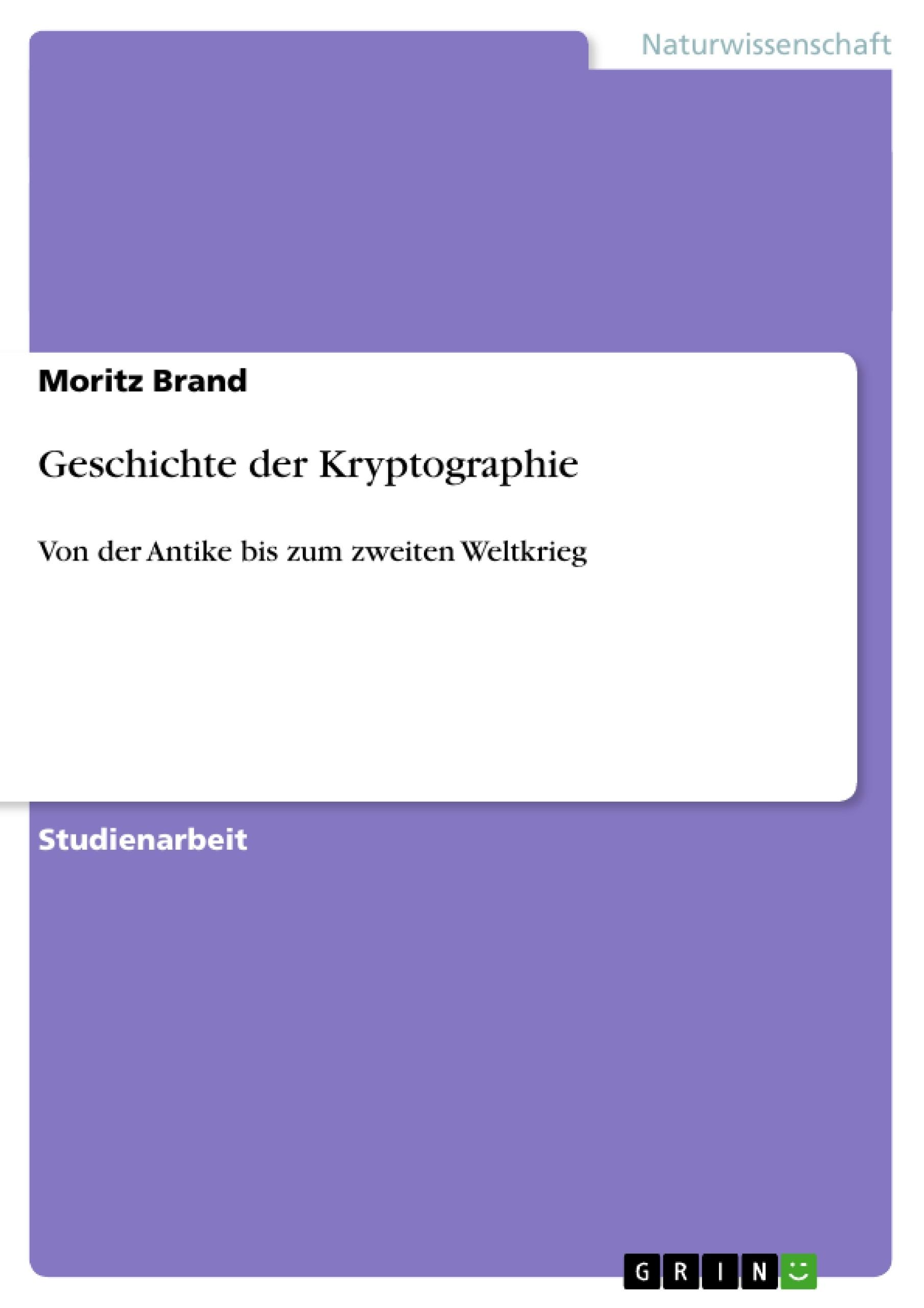 Titel: Geschichte der Kryptographie