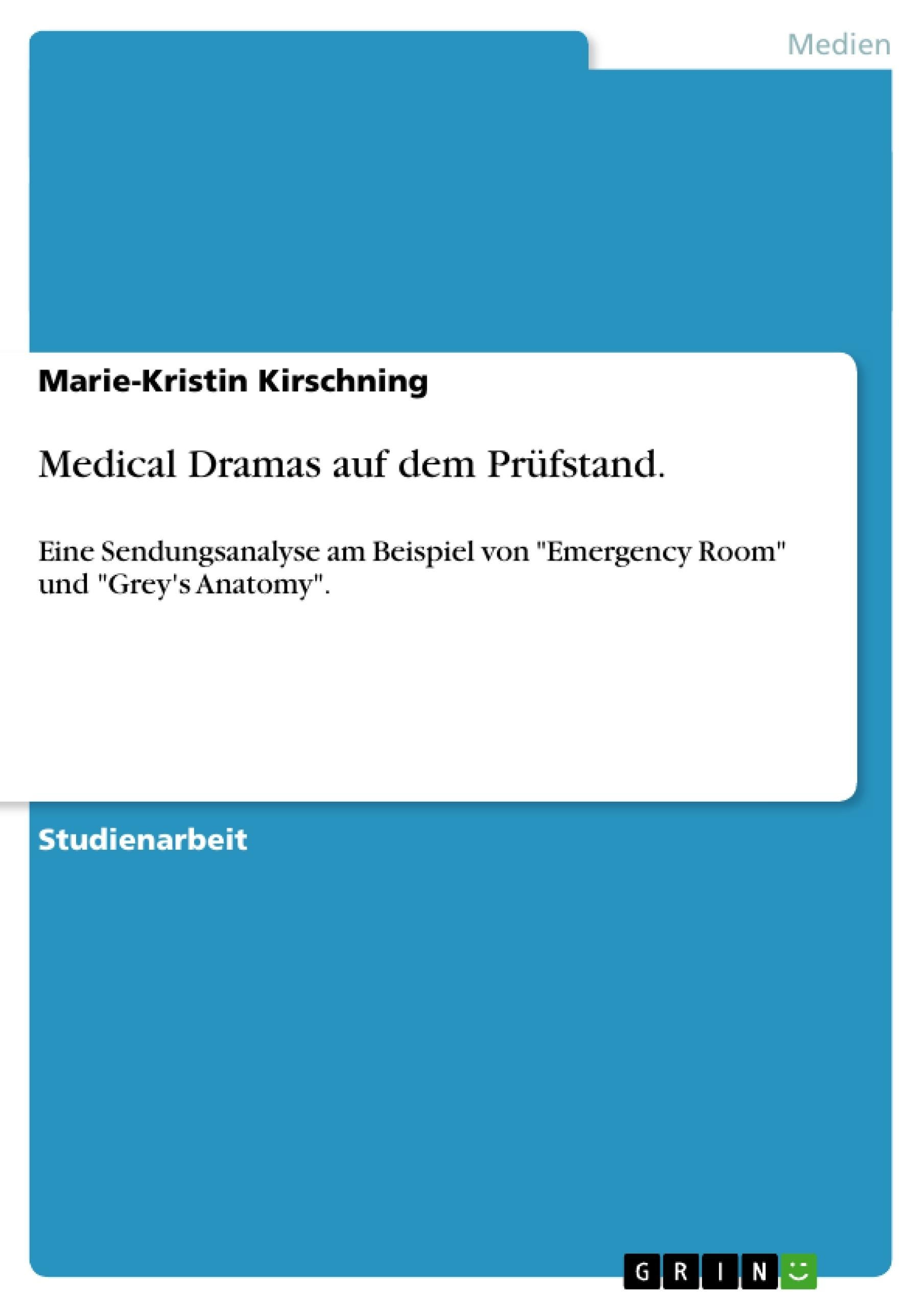 Titel: Medical Dramas auf dem Prüfstand