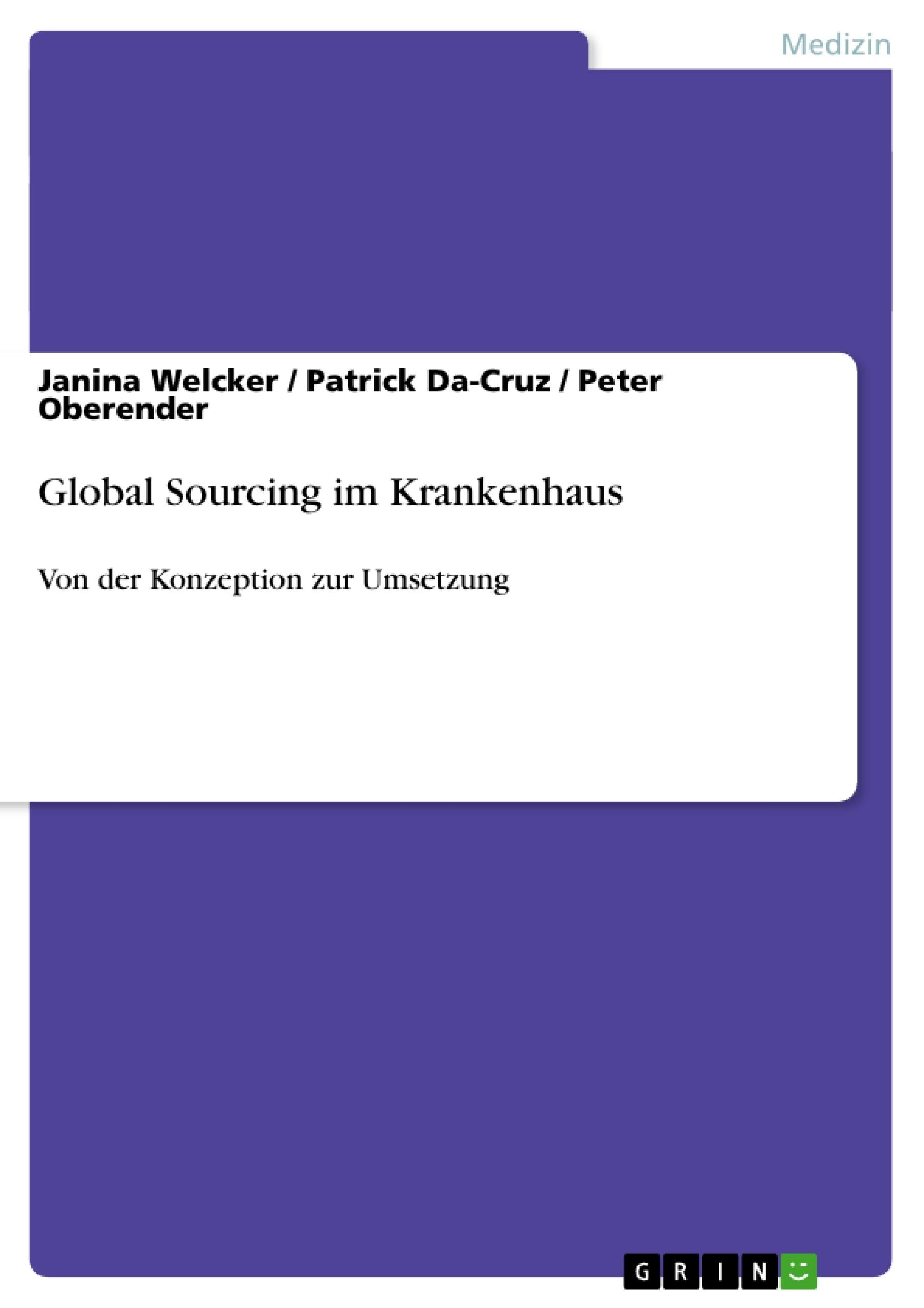 Titel: Global Sourcing im Krankenhaus