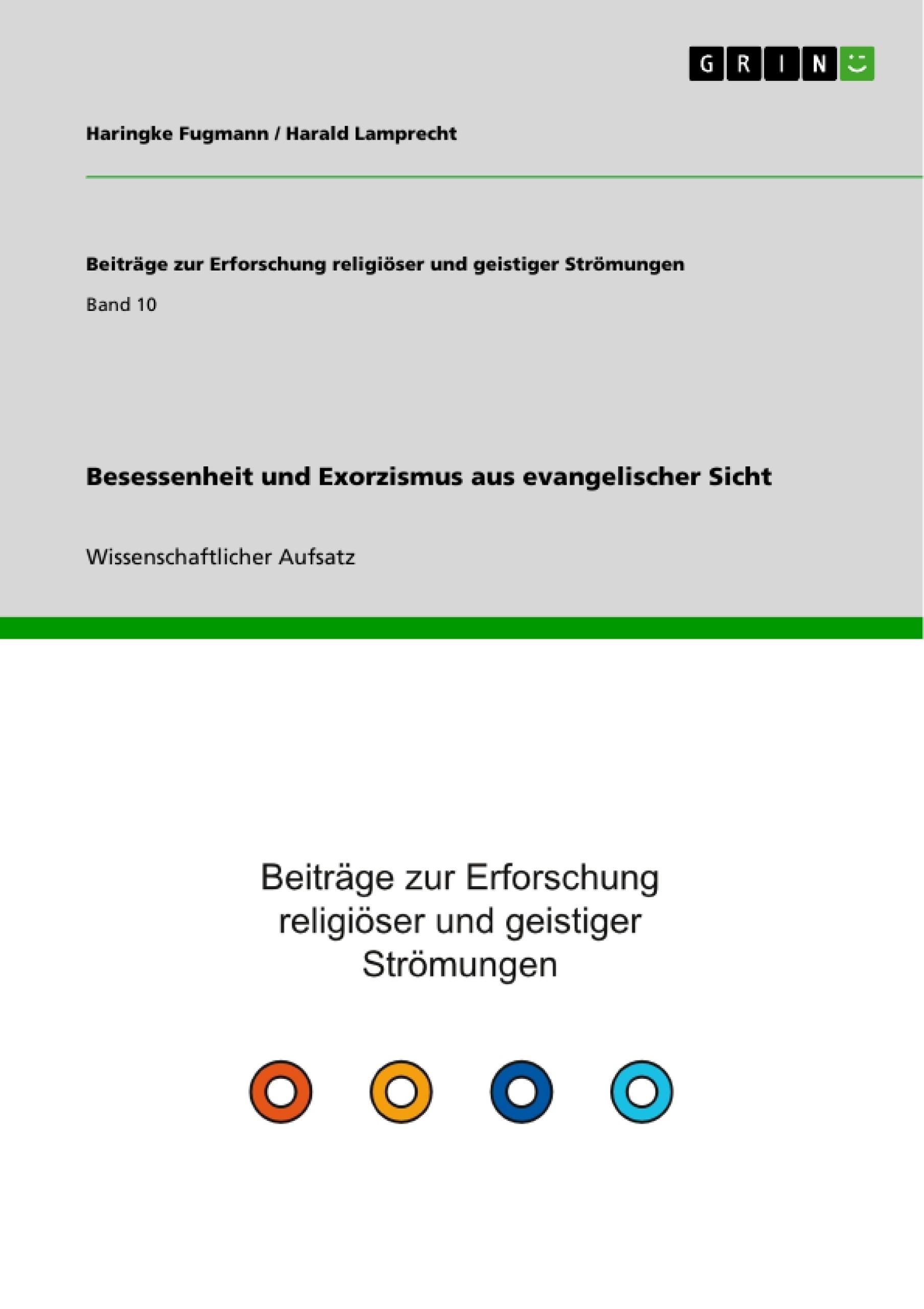 Titel: Besessenheit und Exorzismus aus evangelischer Sicht