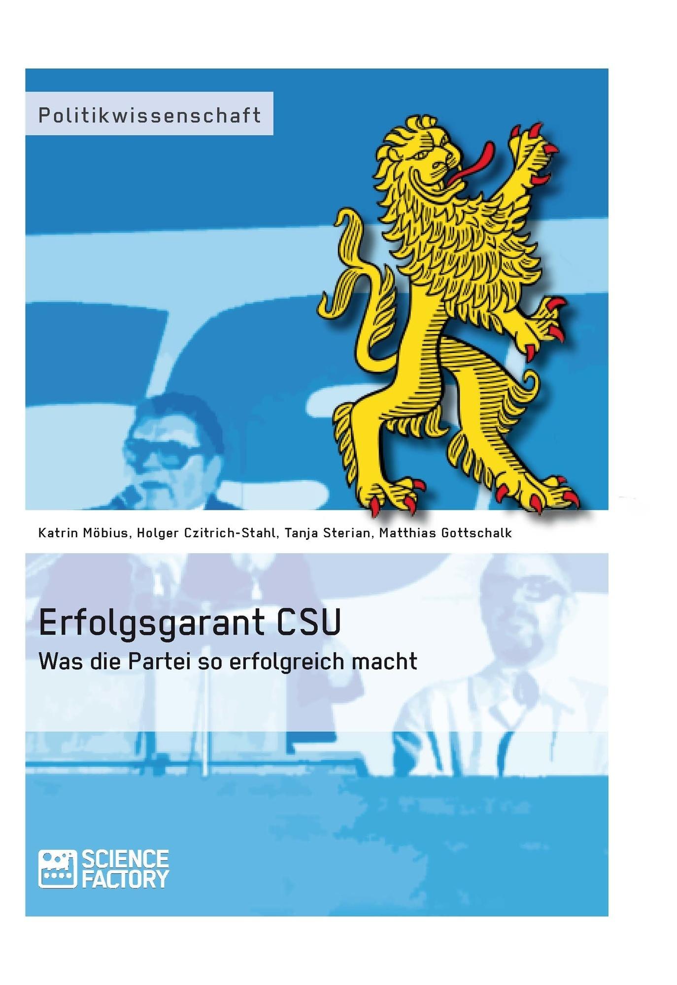 Titel: Erfolgsgarant CSU