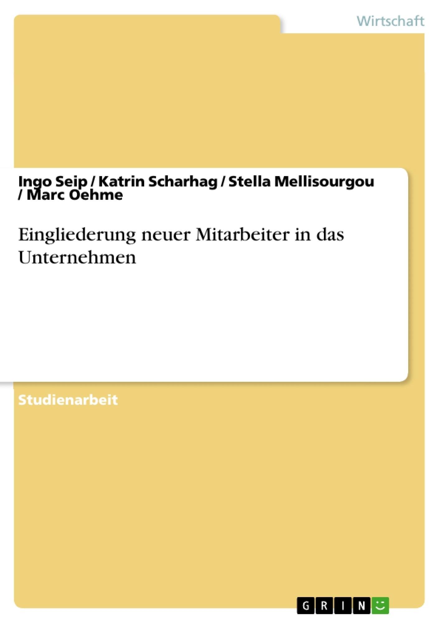Titel: Eingliederung neuer Mitarbeiter in das Unternehmen