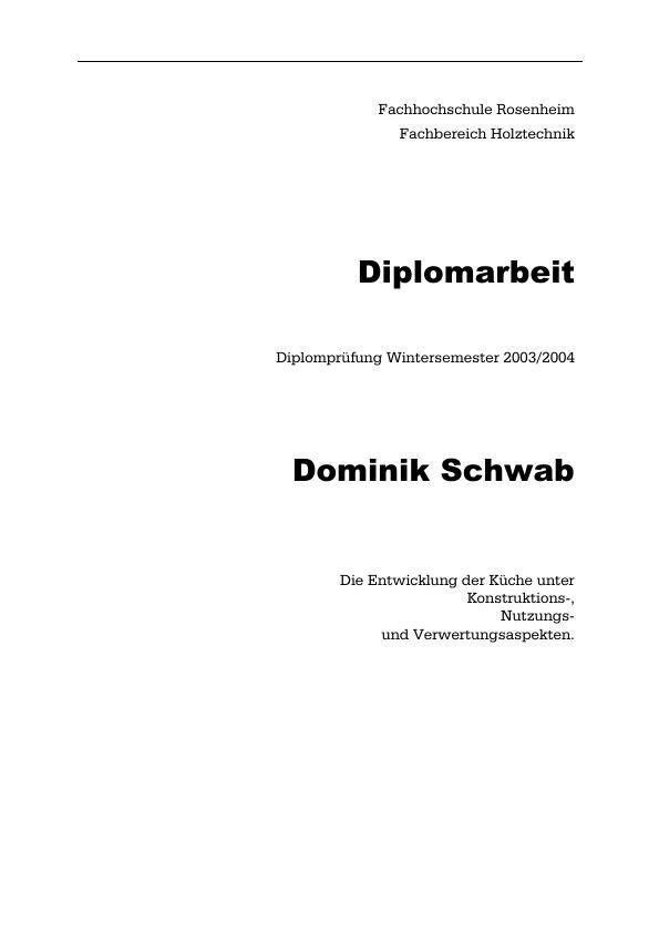 Titel: Entwicklung der Küche unter Konstruktions-, Nutzungs- und Verwertungsaspekten