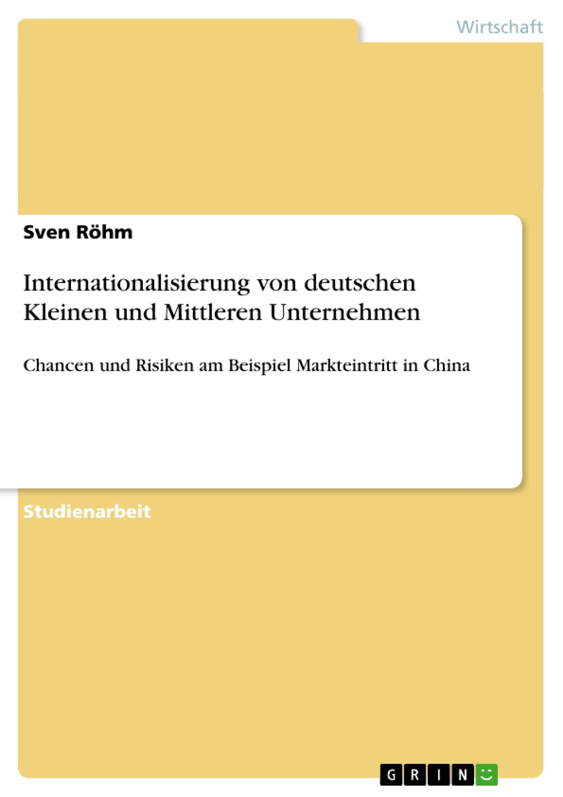 Titel: Internationalisierung von deutschen Kleinen und Mittleren Unternehmen