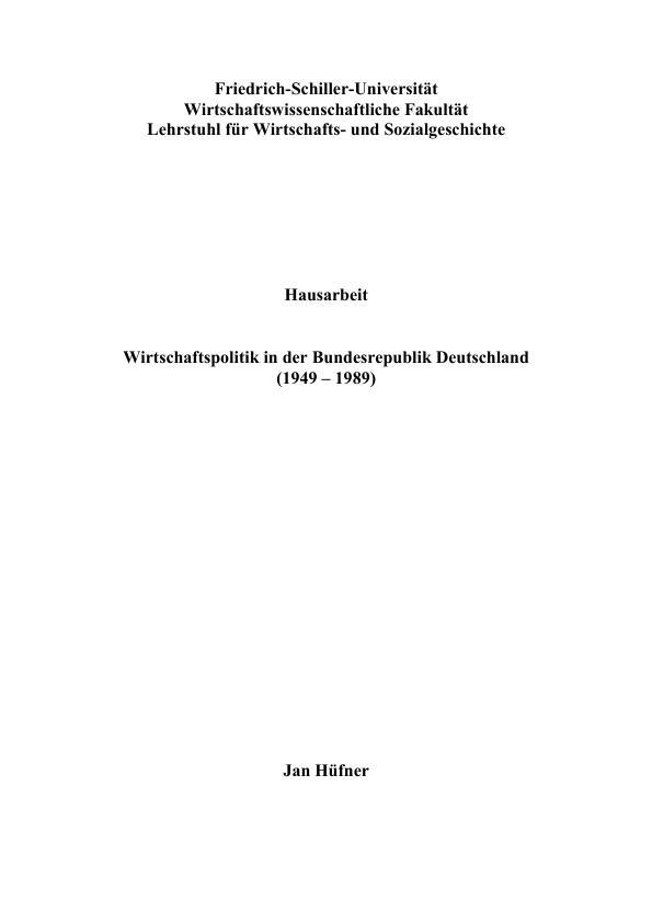 Titel: Wirtschaftspolitik in der Bundesrepublik Deutschland 1949-1989