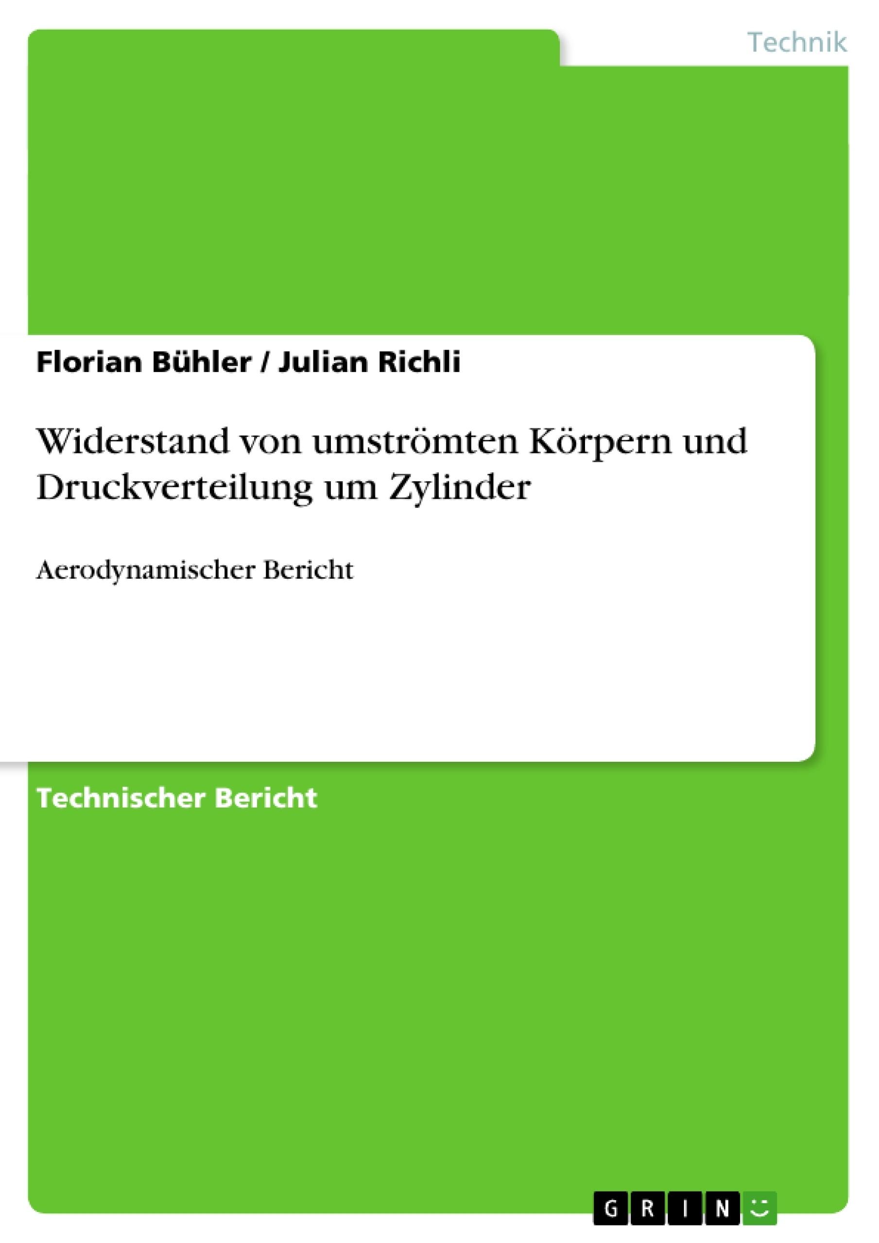 Titel: Widerstand von umströmten Körpern und Druckverteilung um Zylinder