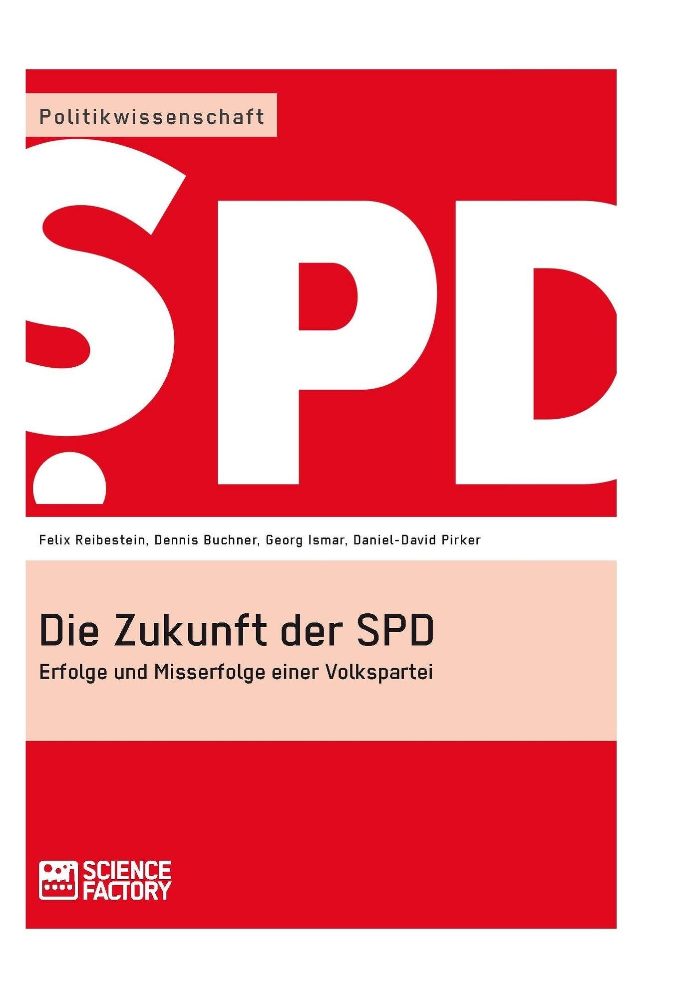 Titel: Die Zukunft der SPD