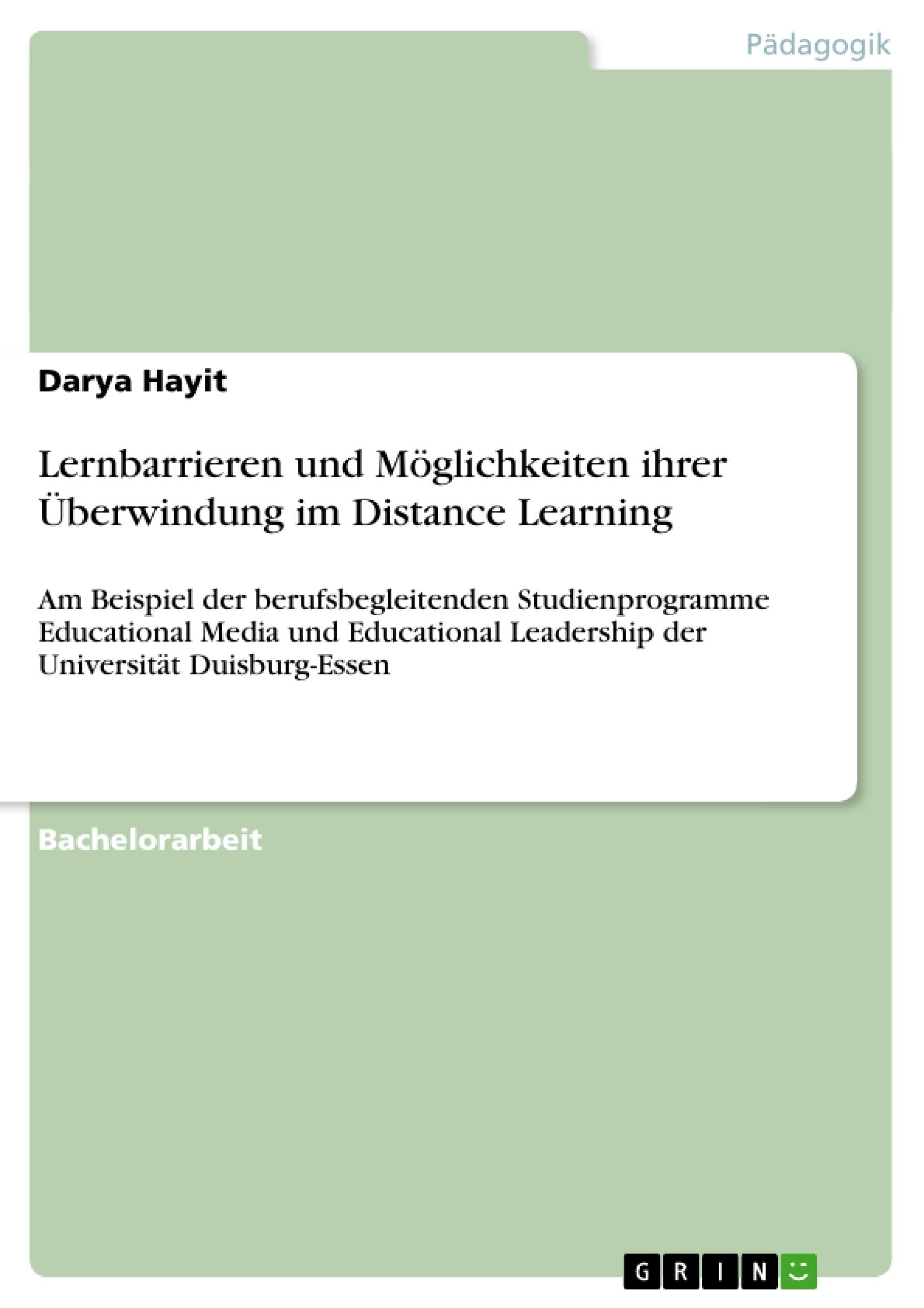 Titel: Lernbarrieren und Möglichkeiten ihrer Überwindung im Distance Learning