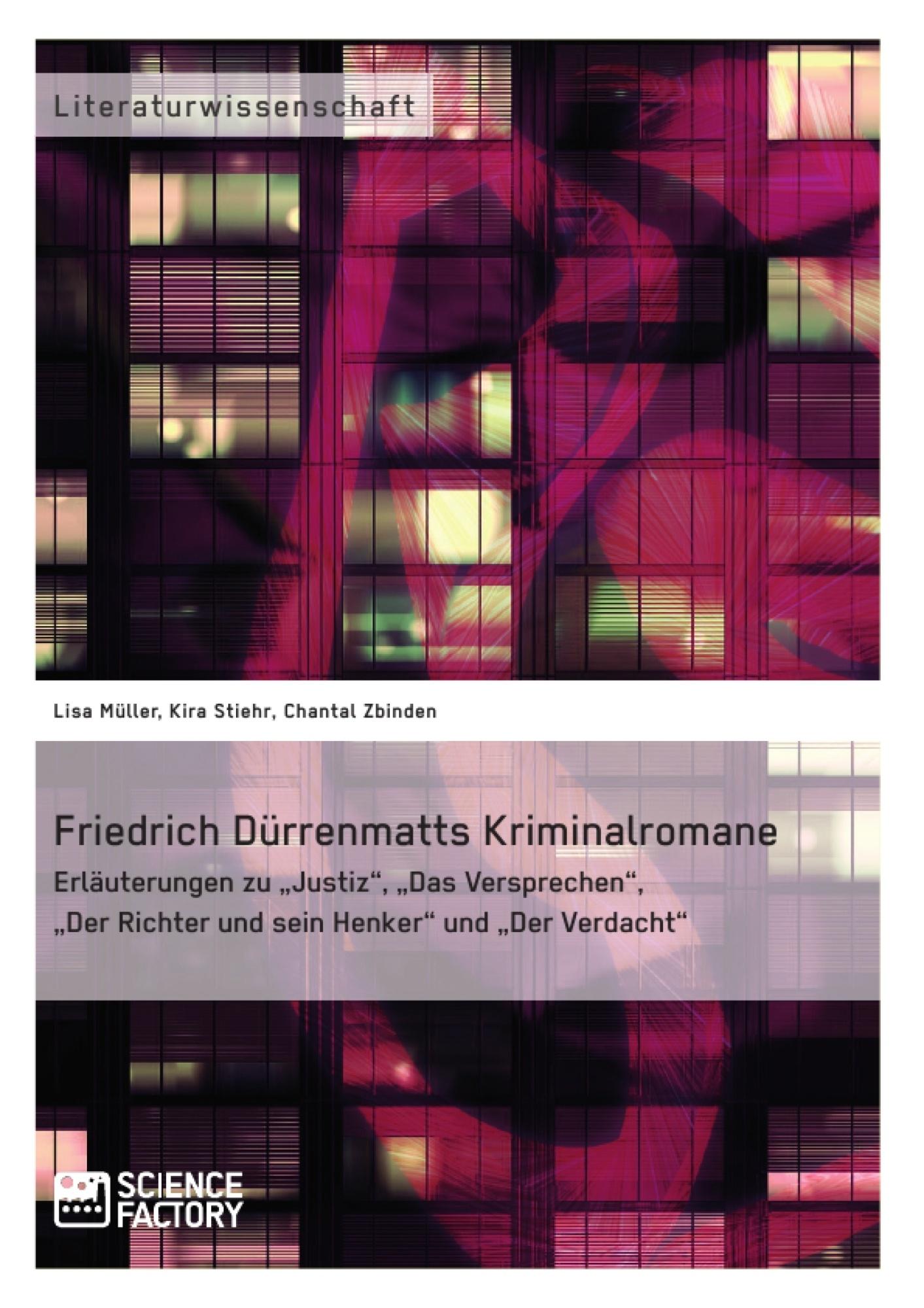 Titel: Friedrich Dürrenmatts Kriminalromane