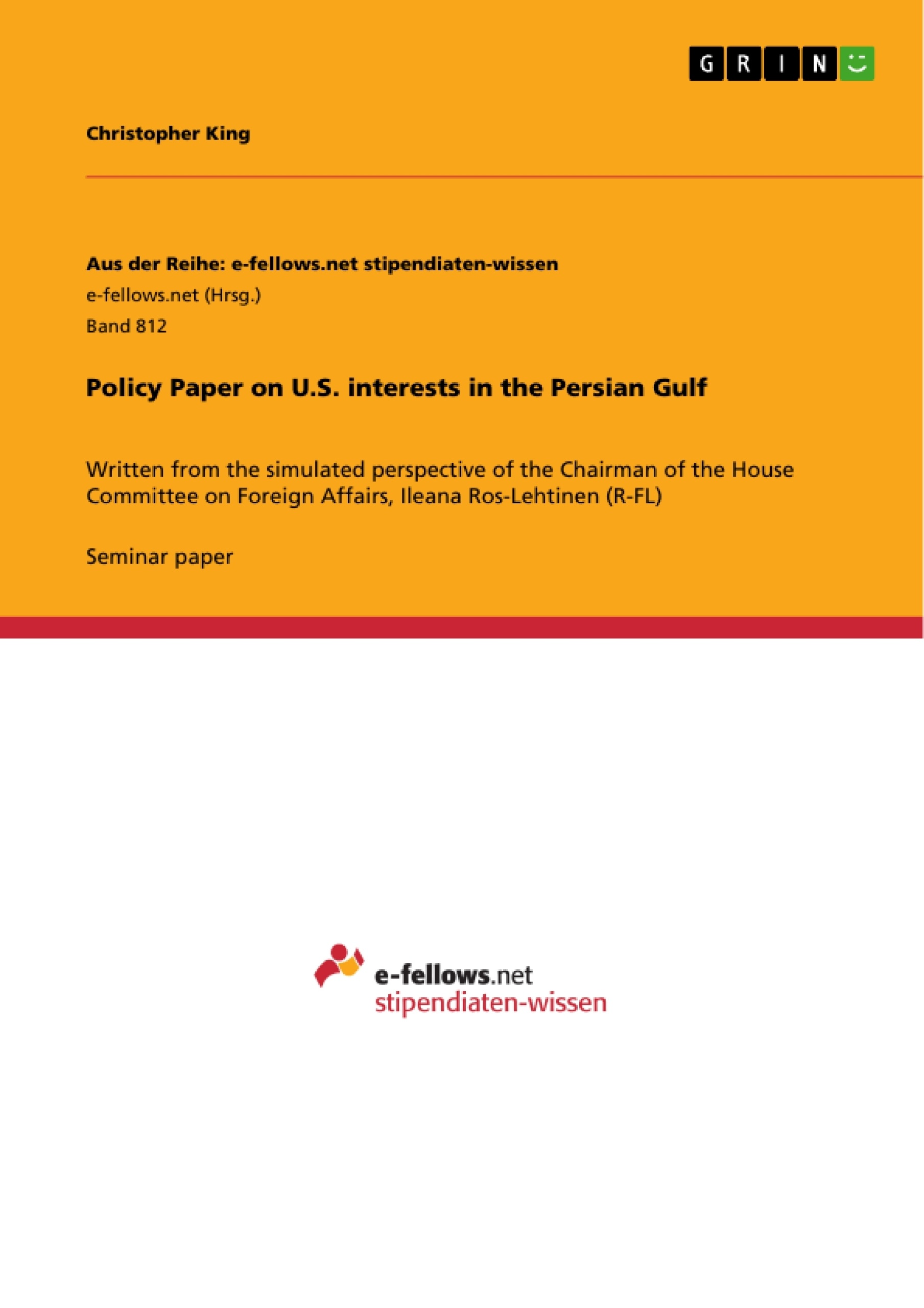 Title: Policy Paper on U.S. interests in the Persian Gulf