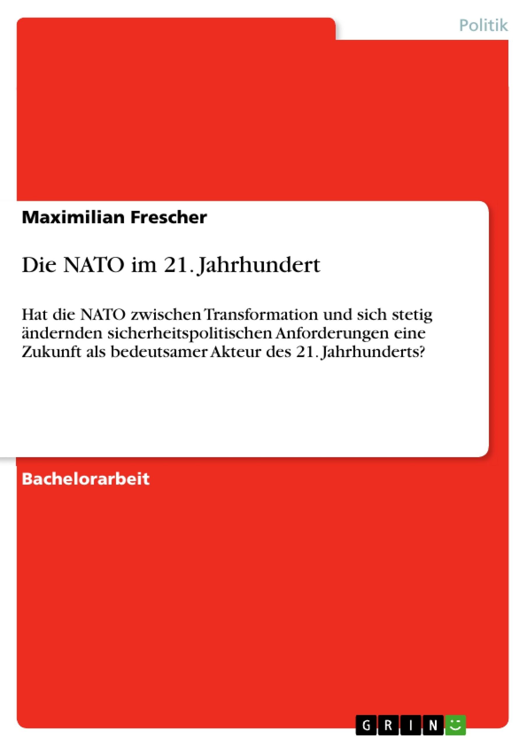 Titel: Die NATO im 21. Jahrhundert