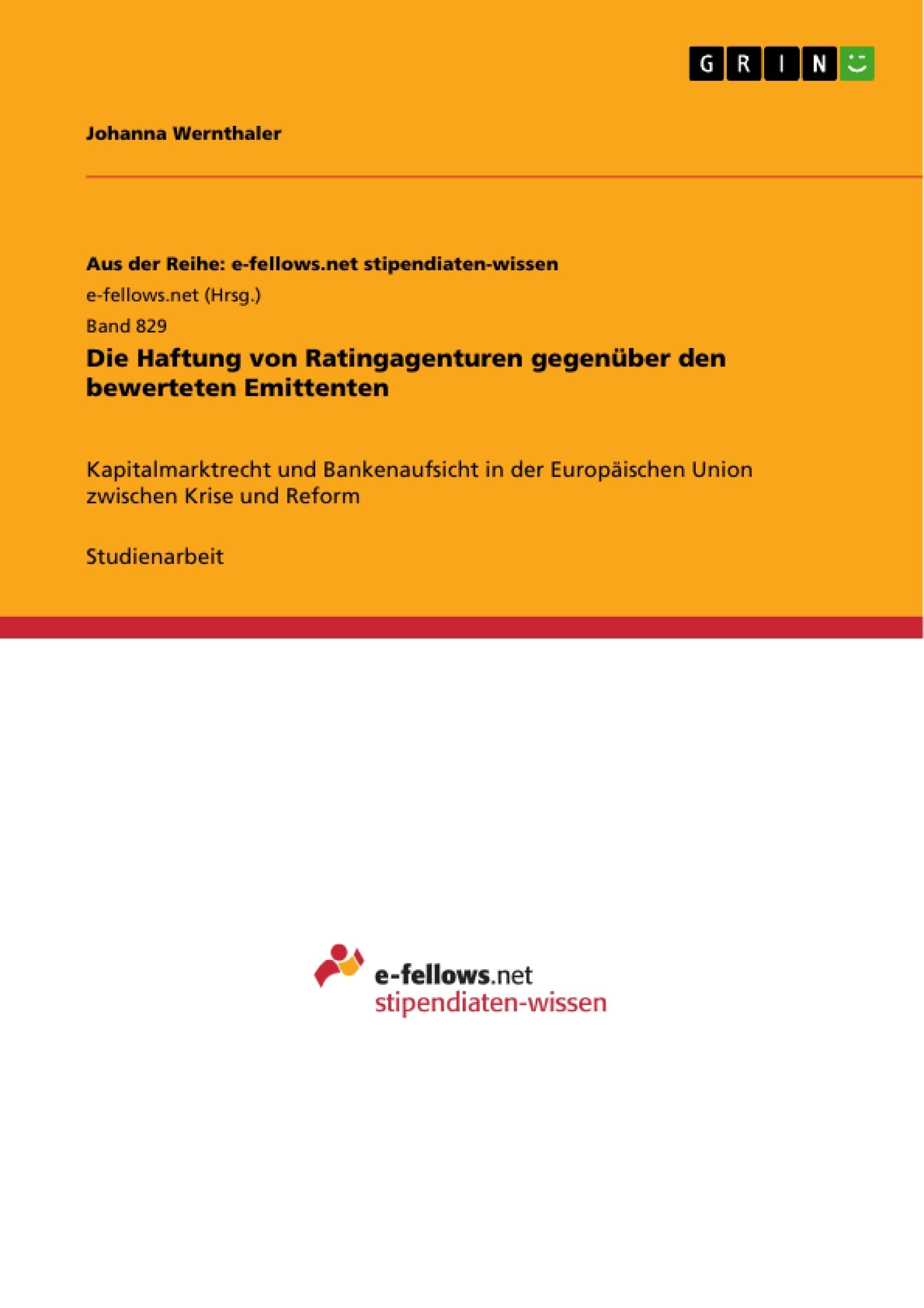 Titel: Die Haftung von Ratingagenturen gegenüber den bewerteten Emittenten