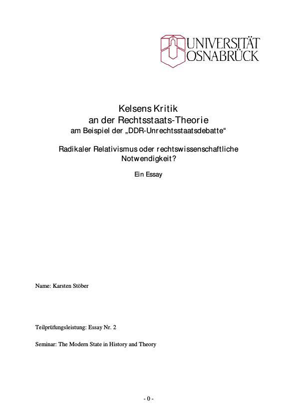 "Titel: Kelsens Kritik  an der Rechtsstaats-Theorie am Beispiel der ""DDR-Unrechtsstaatsdebatte"""