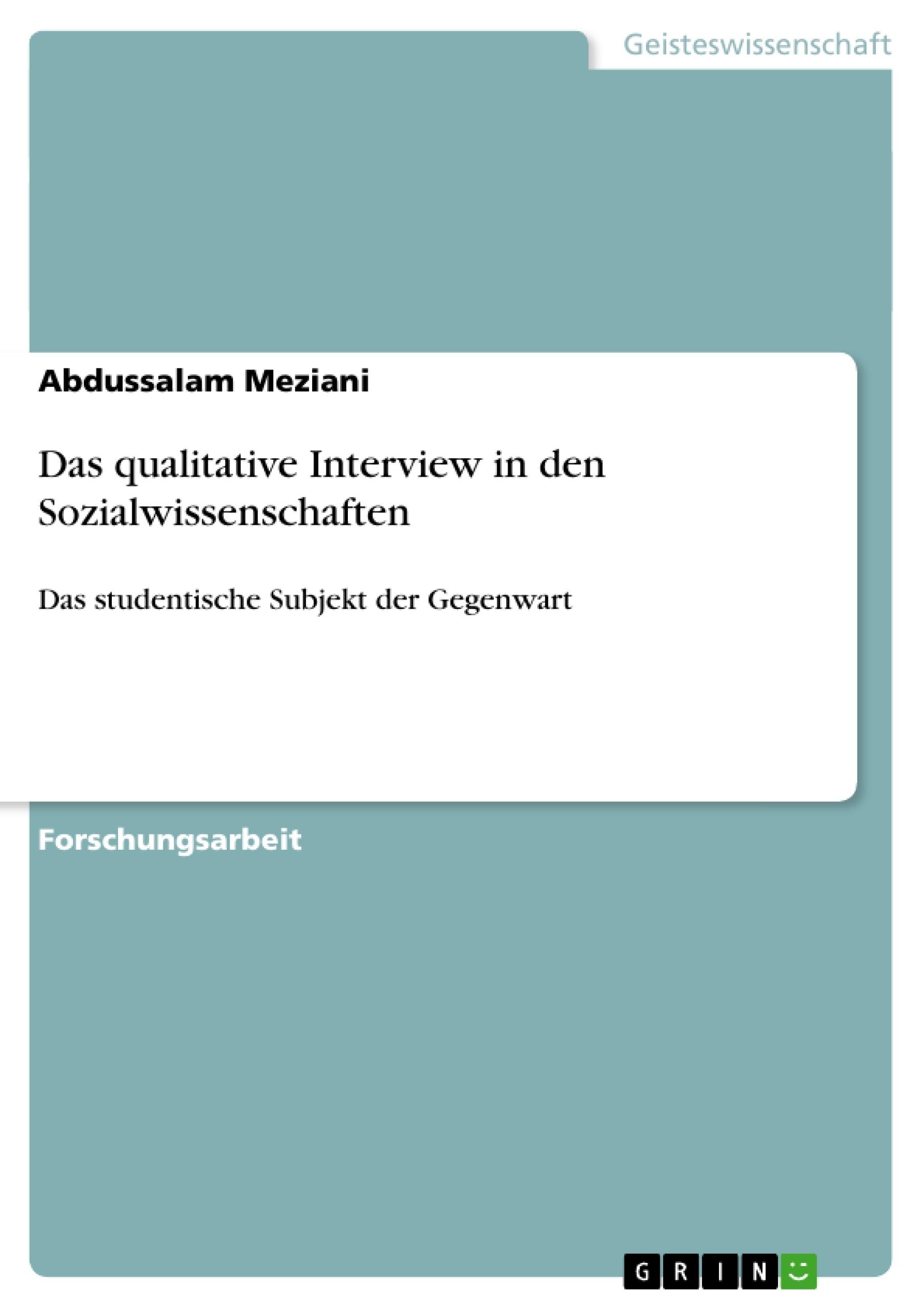 Titel: Das qualitative Interview in den Sozialwissenschaften
