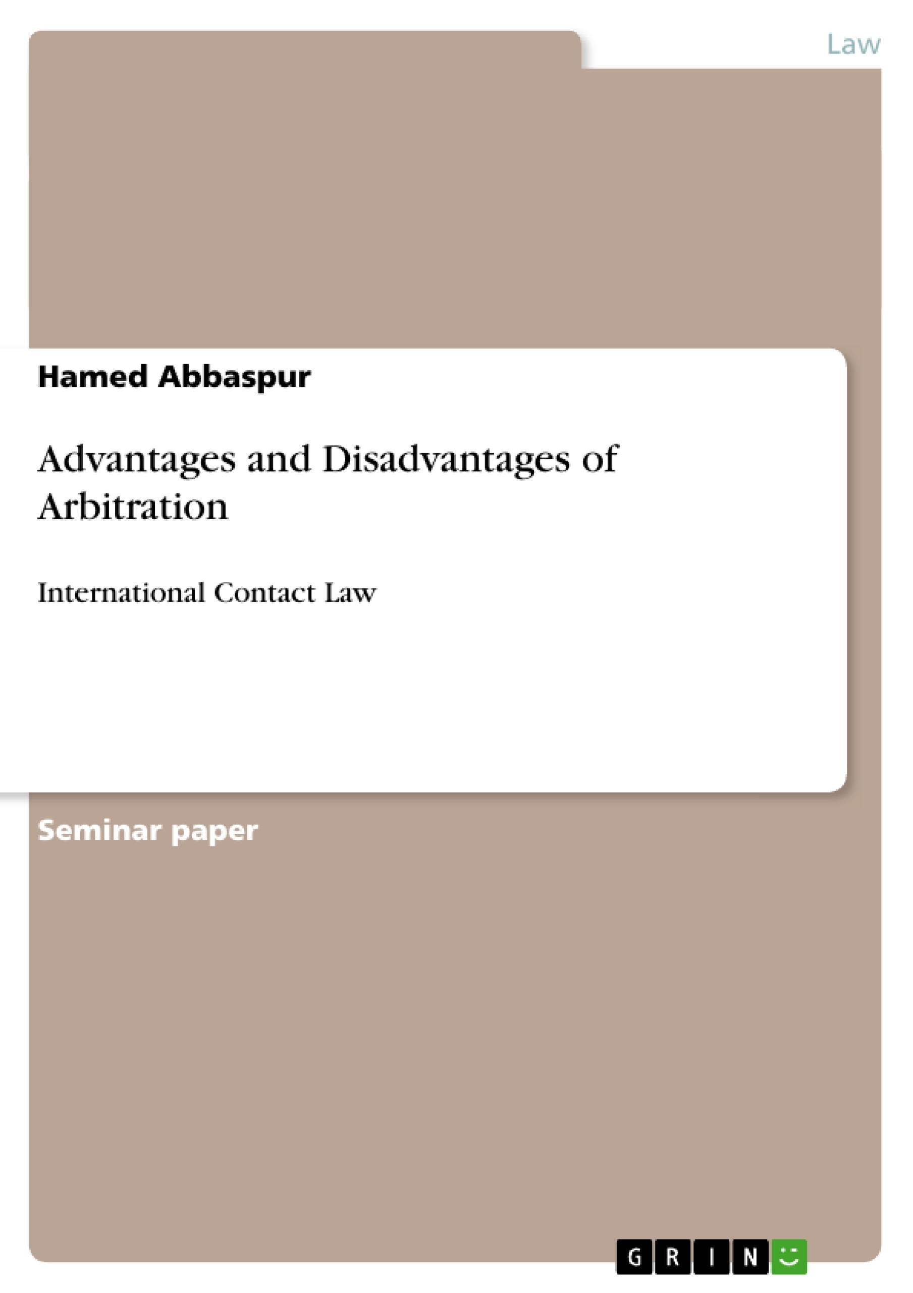 Title: Advantages and Disadvantages of Arbitration
