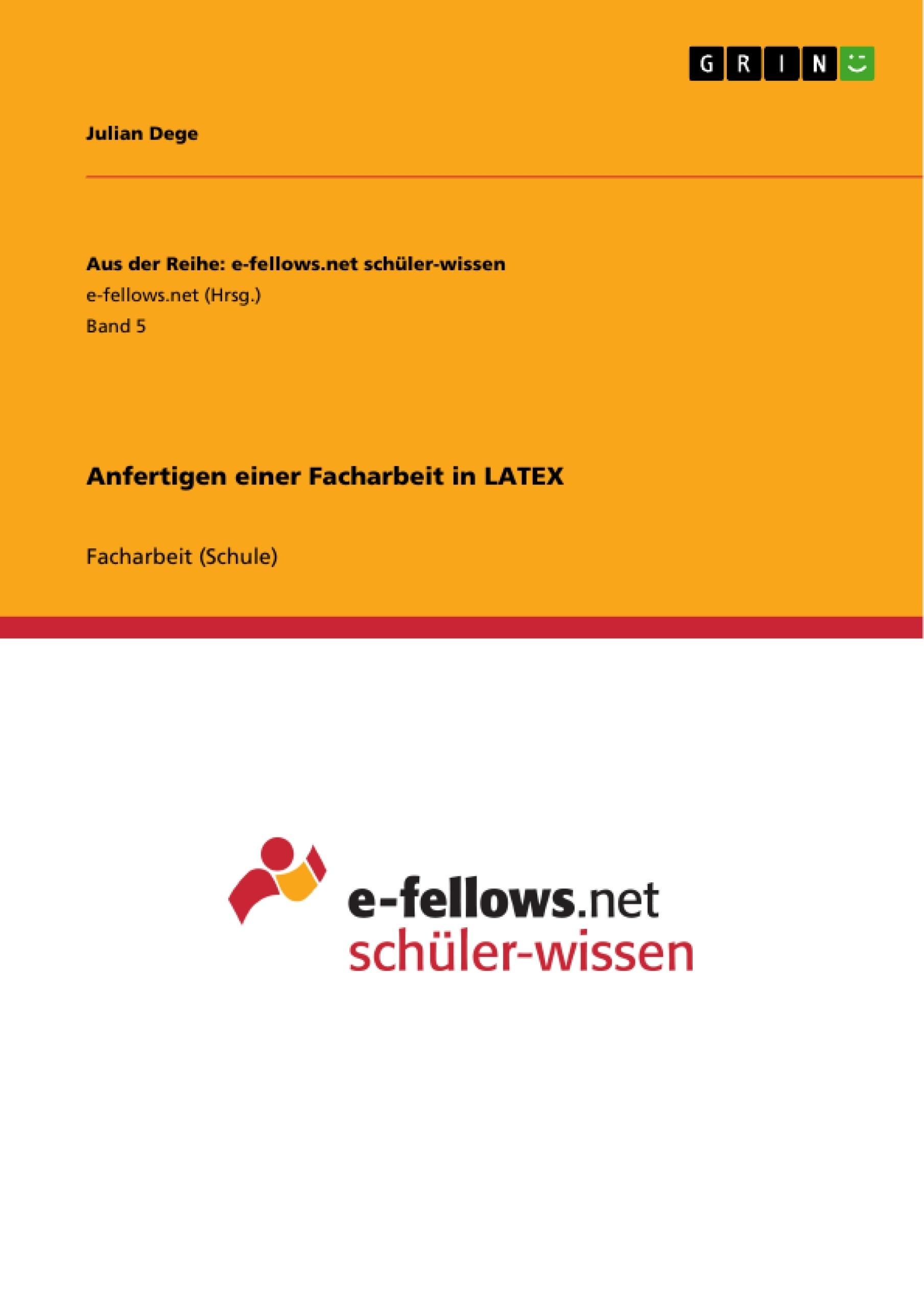 Titel: Anfertigen einer Facharbeit in LATEX