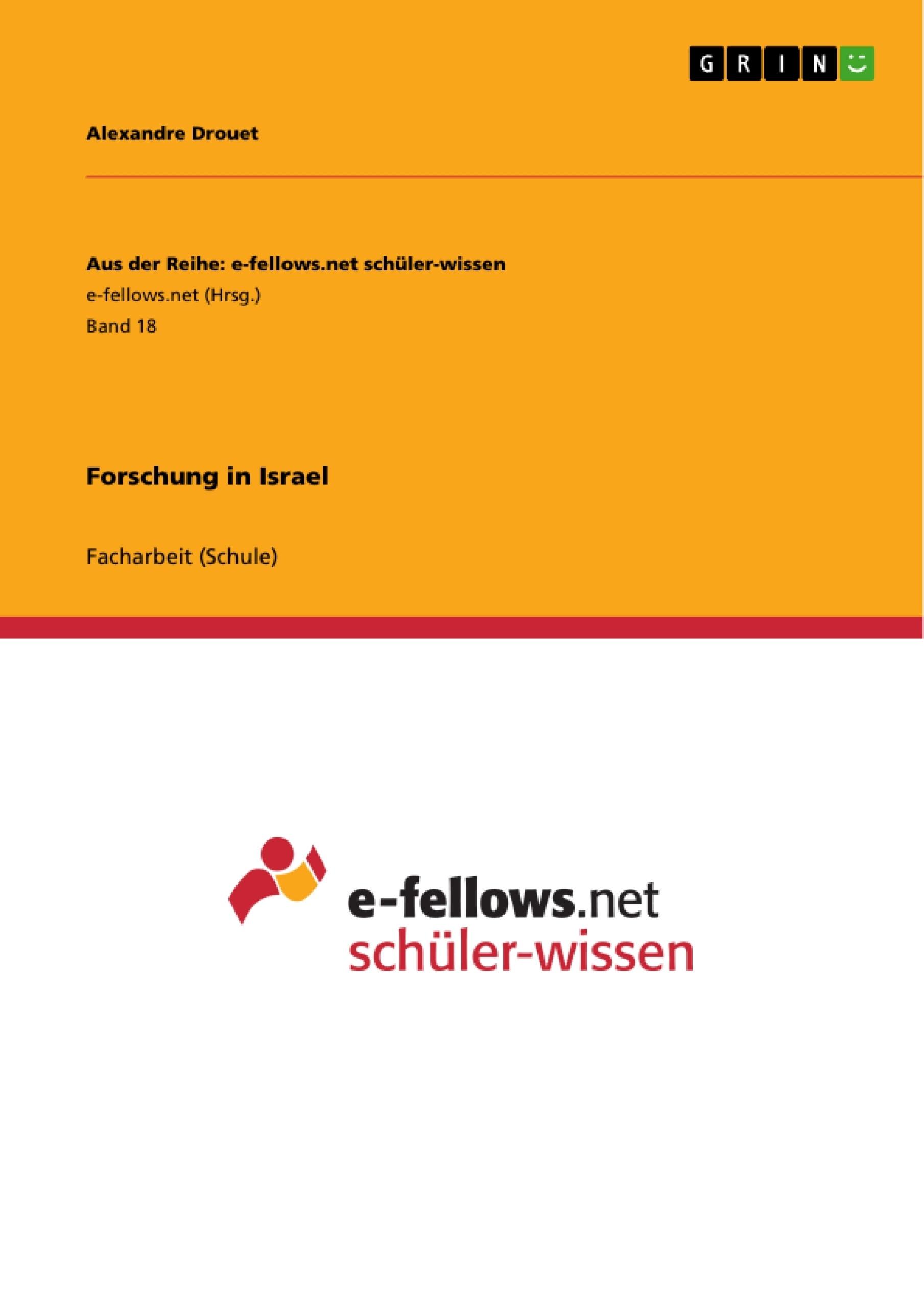 Titel: Forschung in Israel