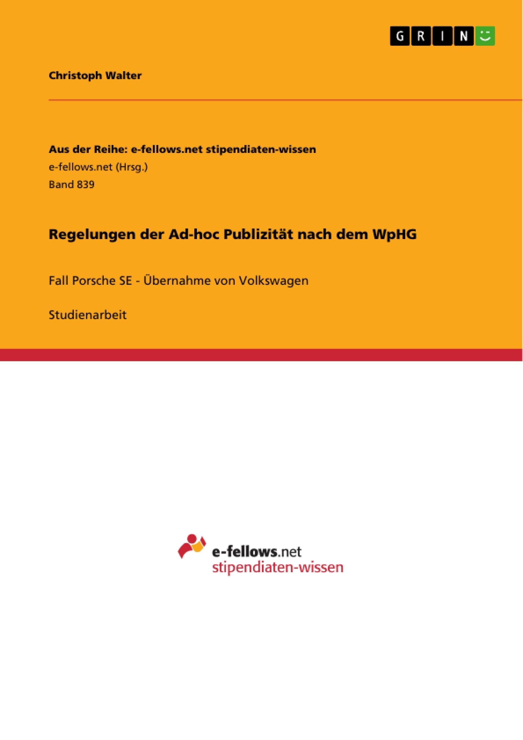 Titel: Regelungen der Ad-hoc Publizität nach dem WpHG