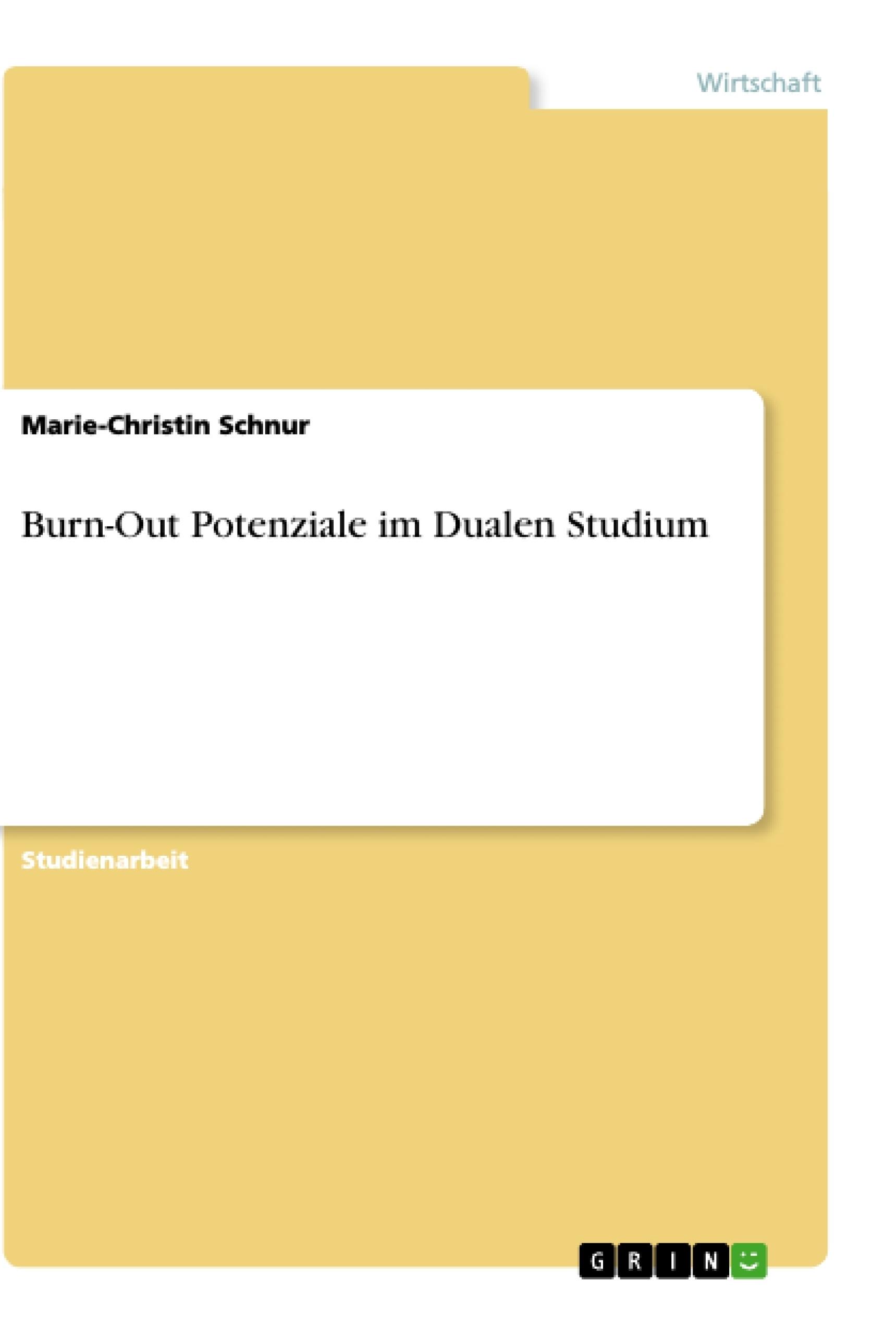 Titel: Burn-Out Potenziale im Dualen Studium