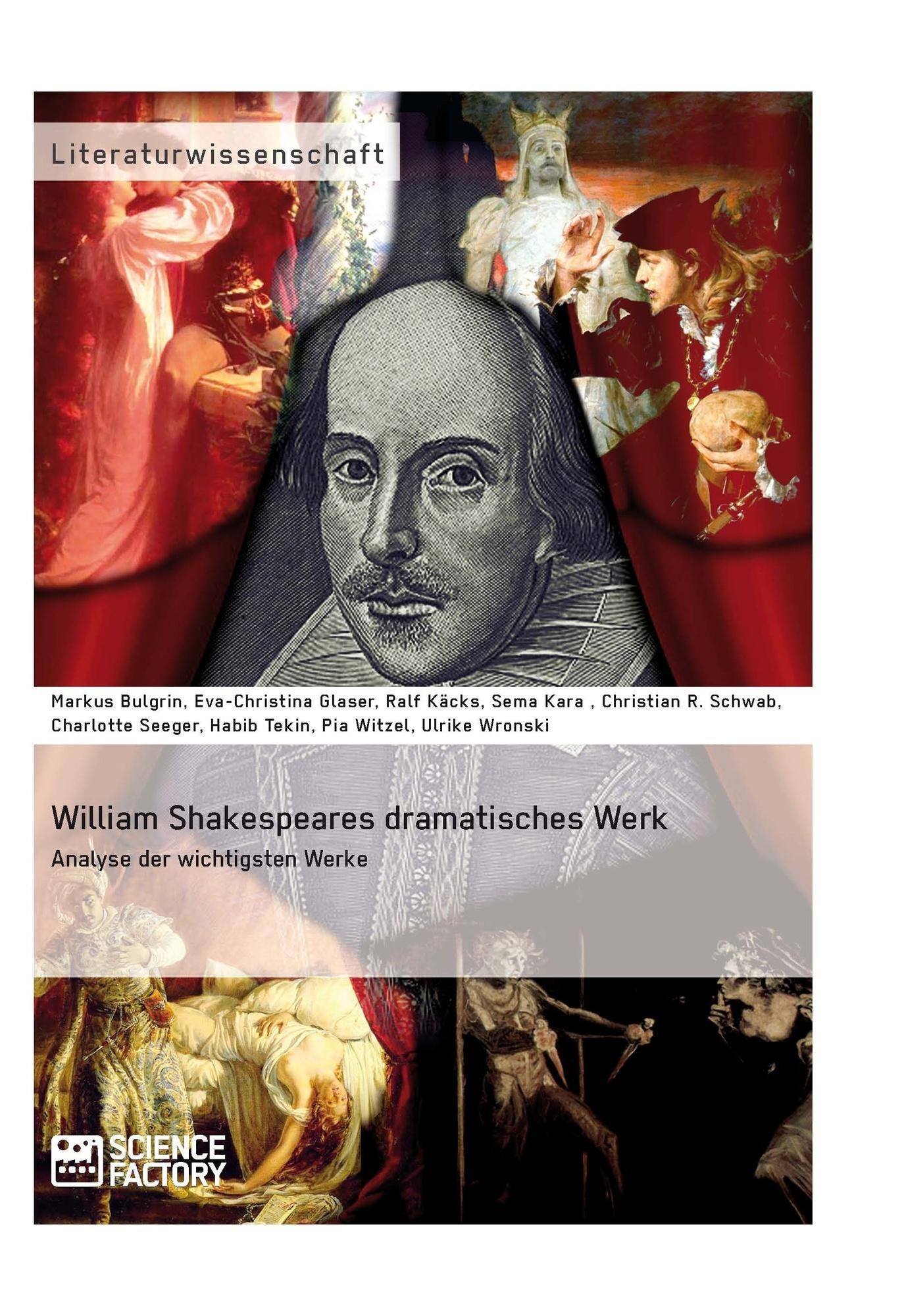 Titel: William Shakespeares dramatisches Werk