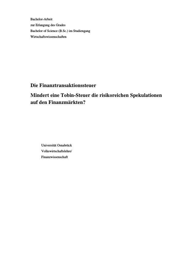 Titel: Die Finanztransaktionssteuer. Mindert eine Tobin-Steuer die risikoreichen Spekulationen auf den Finanzmärkten?