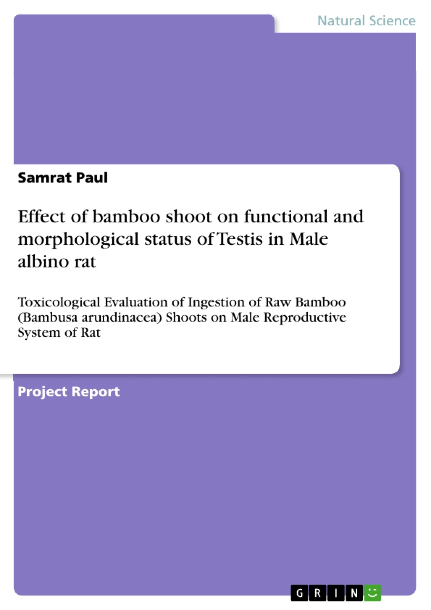 Title: Effect of bamboo shoot on functional and morphological status of Testis in Male albino rat