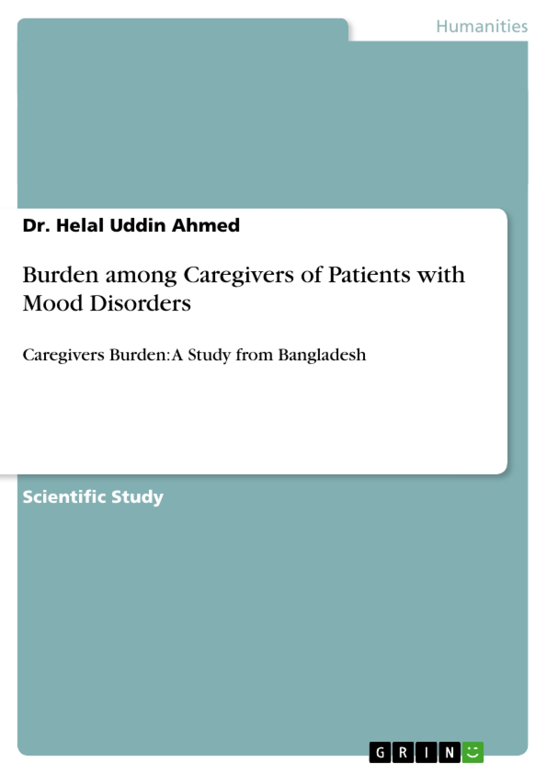 Title: Burden among Caregivers of Patients with Mood Disorders