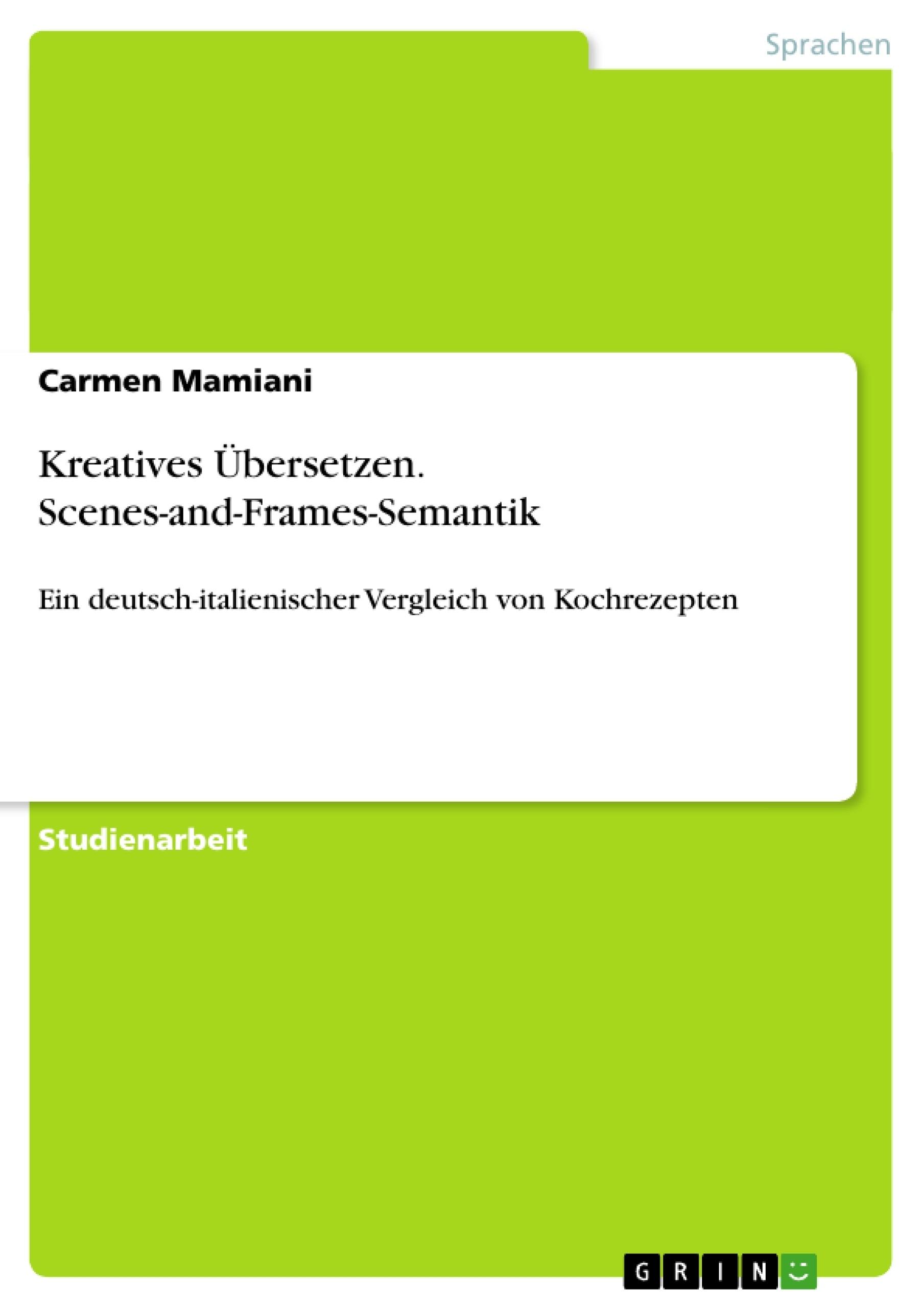 Titel: Kreatives Übersetzen. Scenes-and-Frames-Semantik