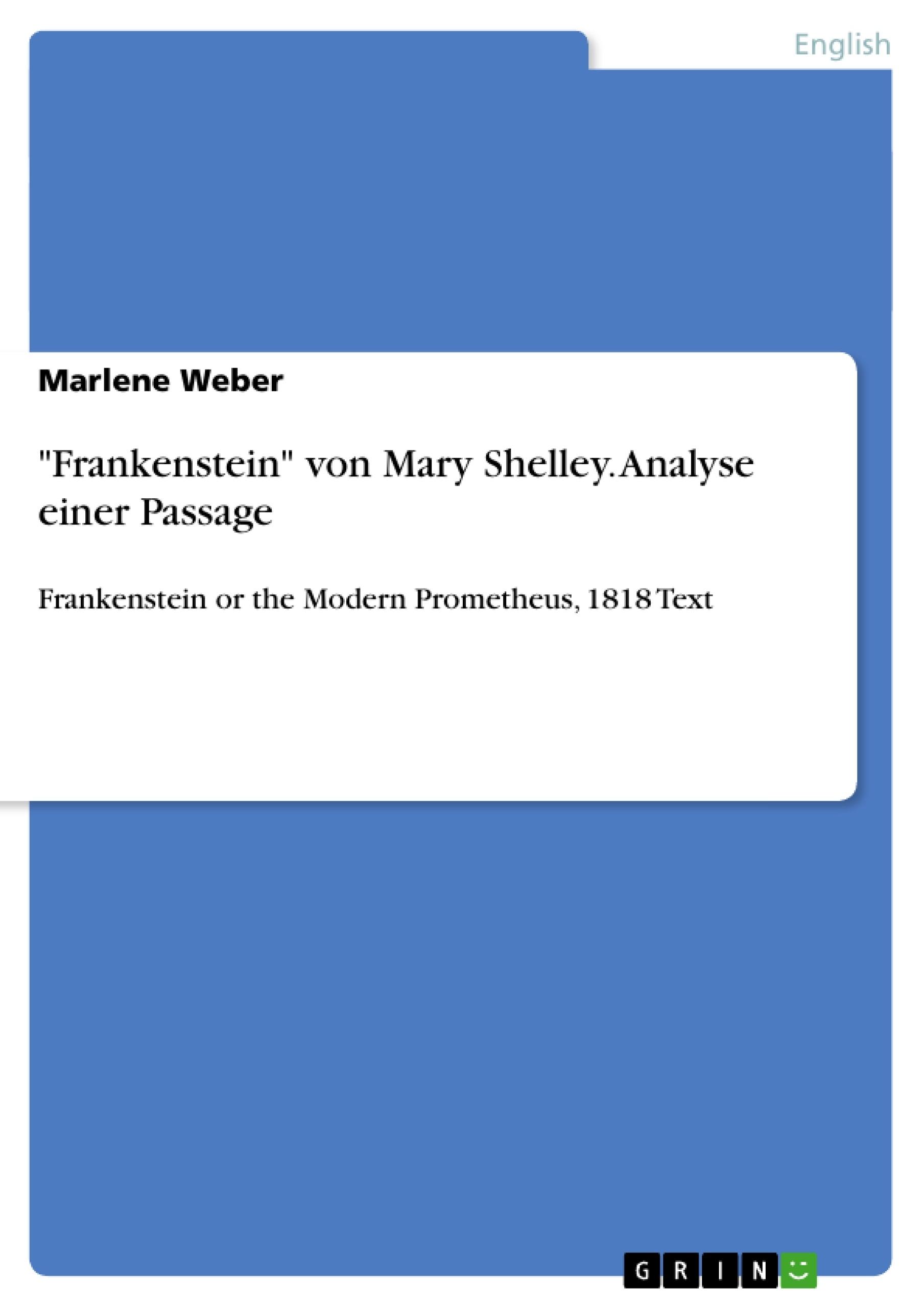 """Title: """"Frankenstein"""" von Mary Shelley. Analyse einer Passage"""