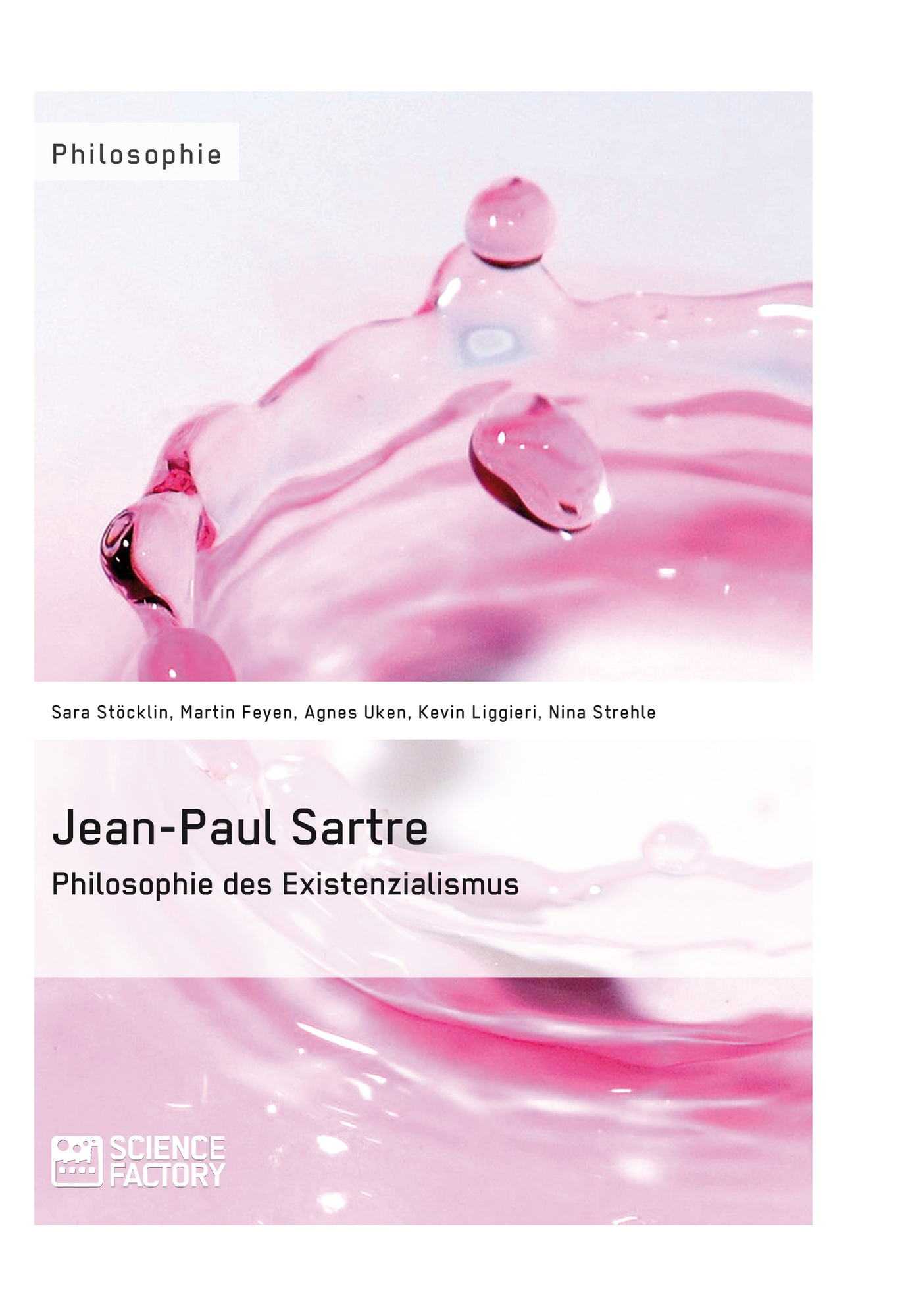 Titel: Jean-Paul Sartre. Philosophie des Existenzialismus